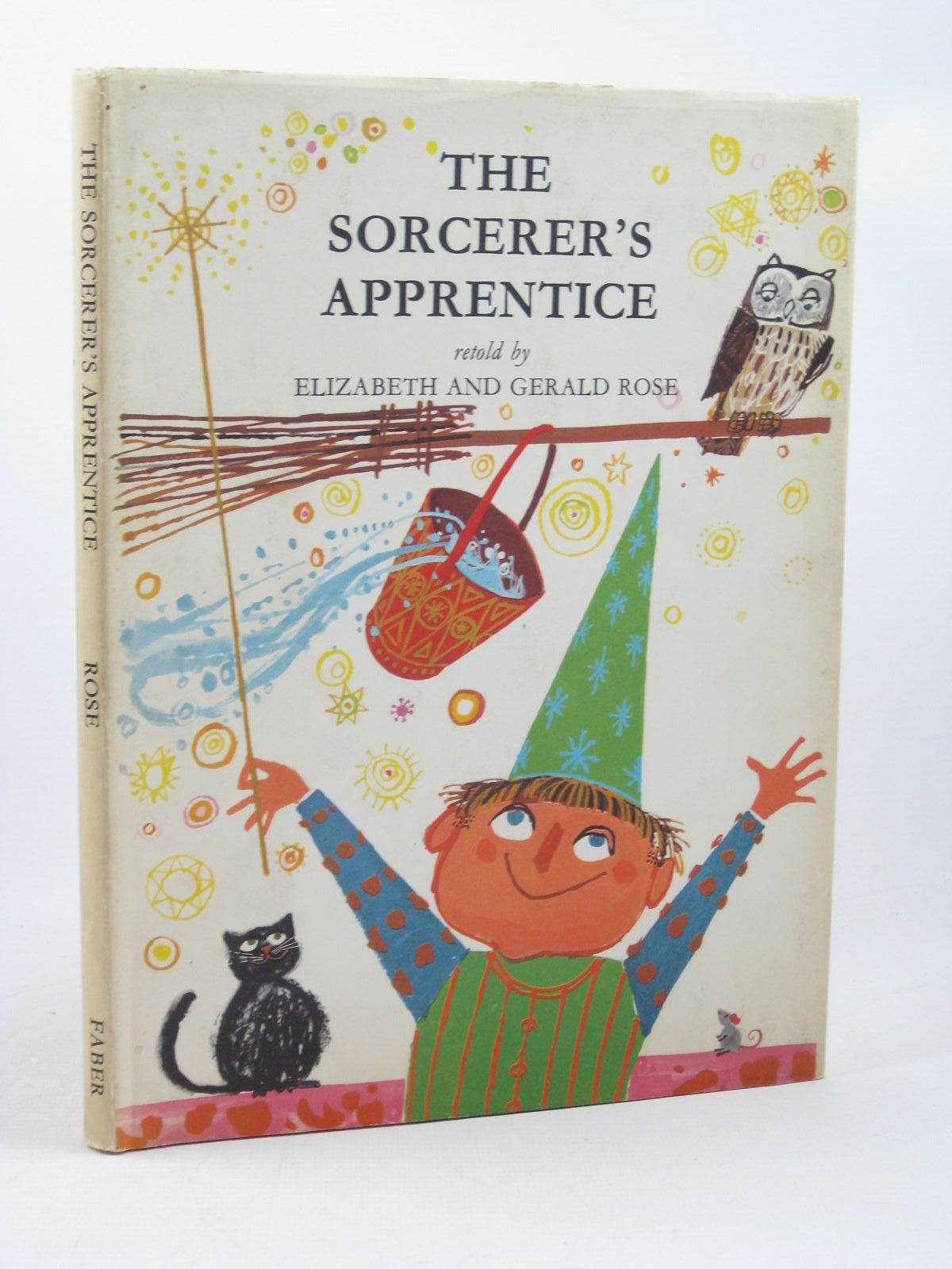 Photo of THE SORCERER'S APPRENTICE written by Rose, Elizabeth illustrated by Rose, Gerald published by Faber & Faber Limited (STOCK CODE: 1312638)  for sale by Stella & Rose's Books