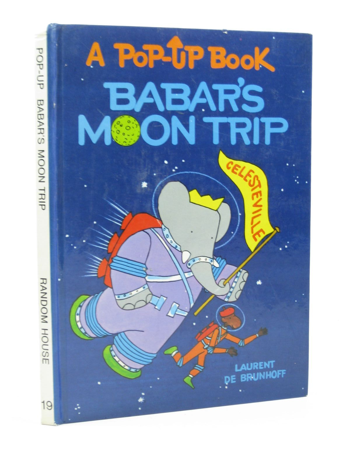 Photo of BABAR'S MOON TRIP written by De Brunhoff, Laurent illustrated by De Brunhoff, Laurent published by Random House (STOCK CODE: 1312700)  for sale by Stella & Rose's Books