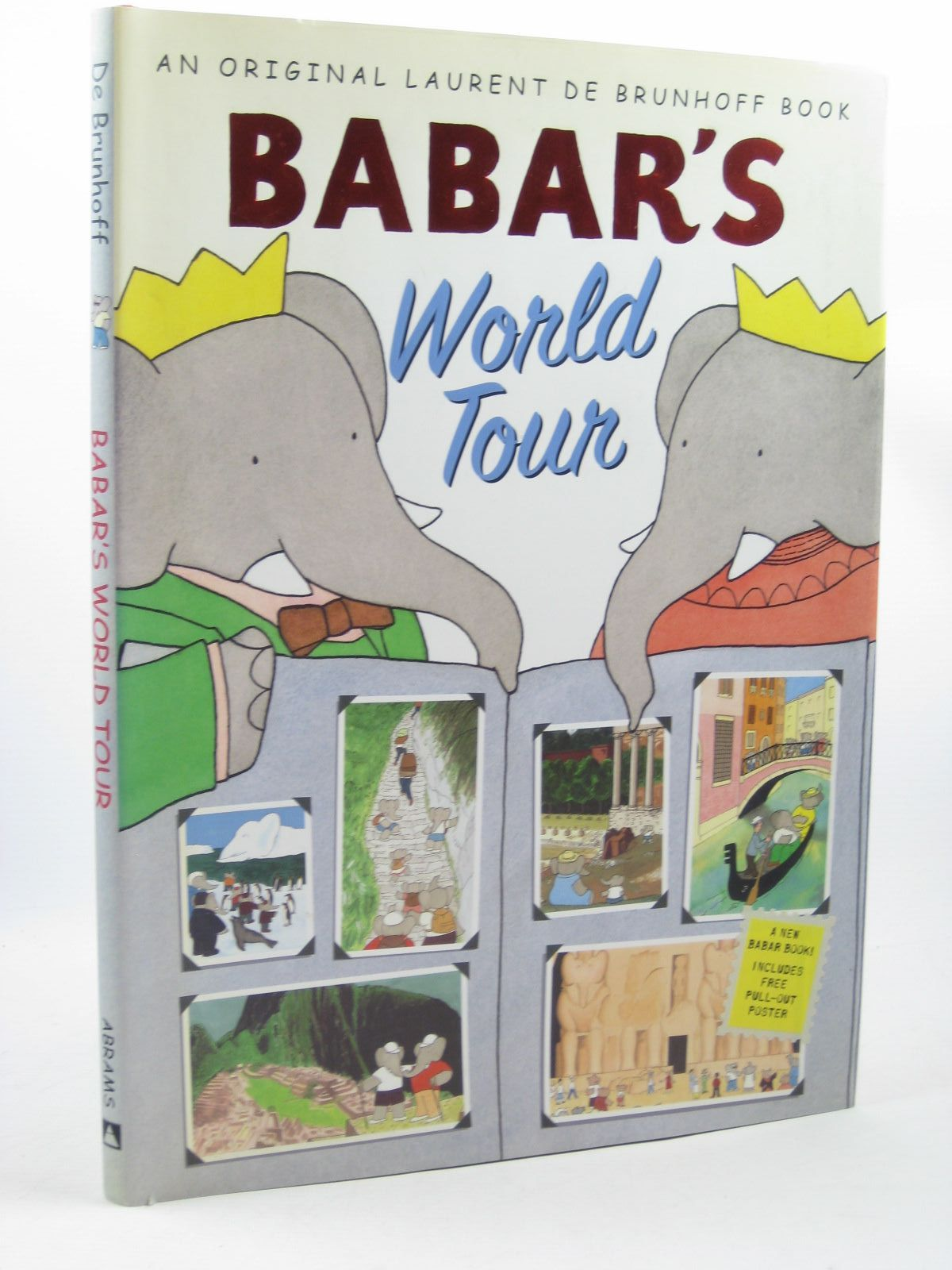 Photo of BABAR'S WORLD TOUR written by De Brunhoff, Laurent illustrated by De Brunhoff, Laurent published by Harry N. Abrams, Inc. (STOCK CODE: 1312701)  for sale by Stella & Rose's Books