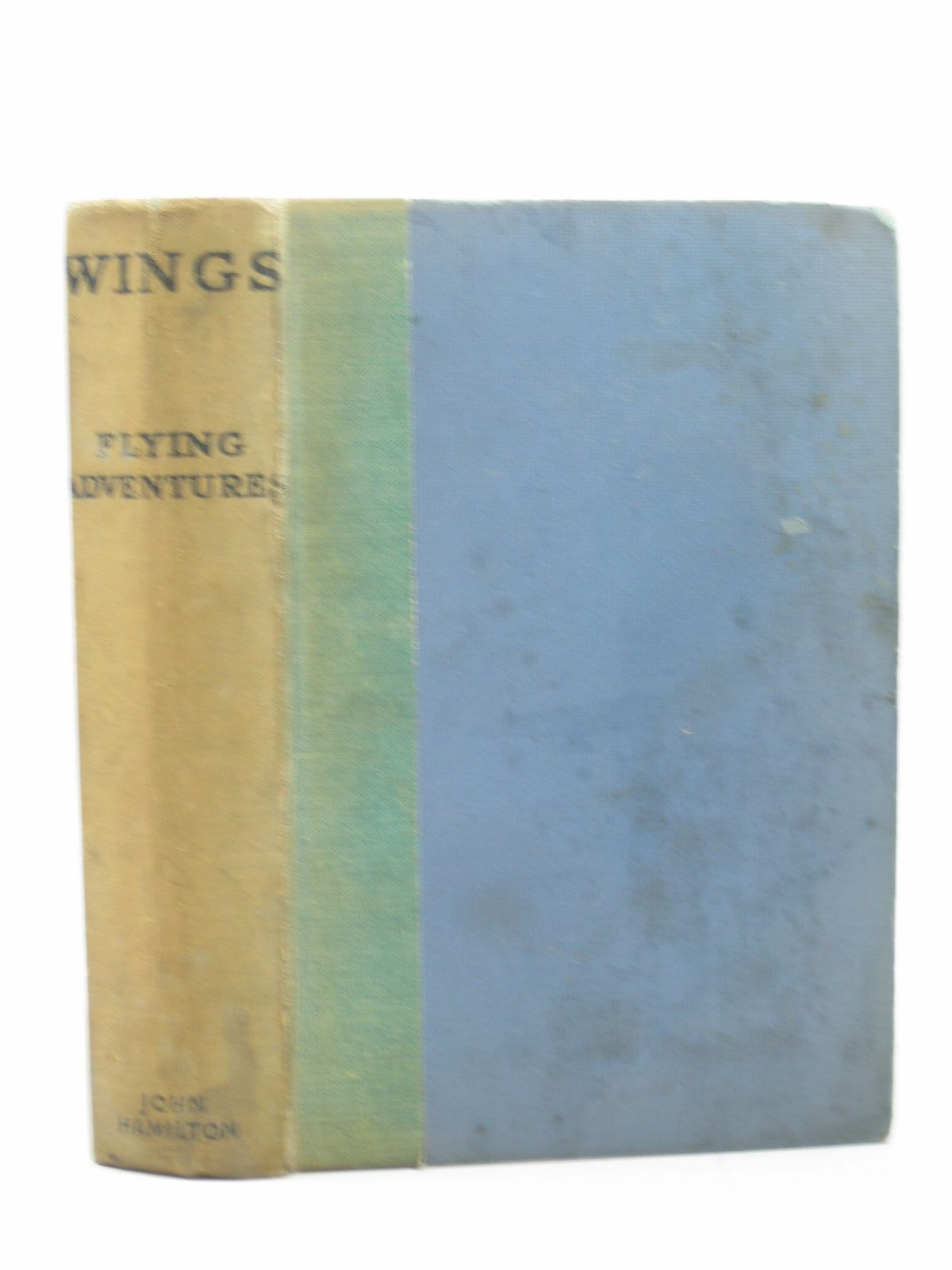Photo of WINGS A BOOK OF FLYING ADVENTURES written by Johns, W.E. illustrated by Johns, W.E. published by John Hamilton Ltd. (STOCK CODE: 1312960)  for sale by Stella & Rose's Books