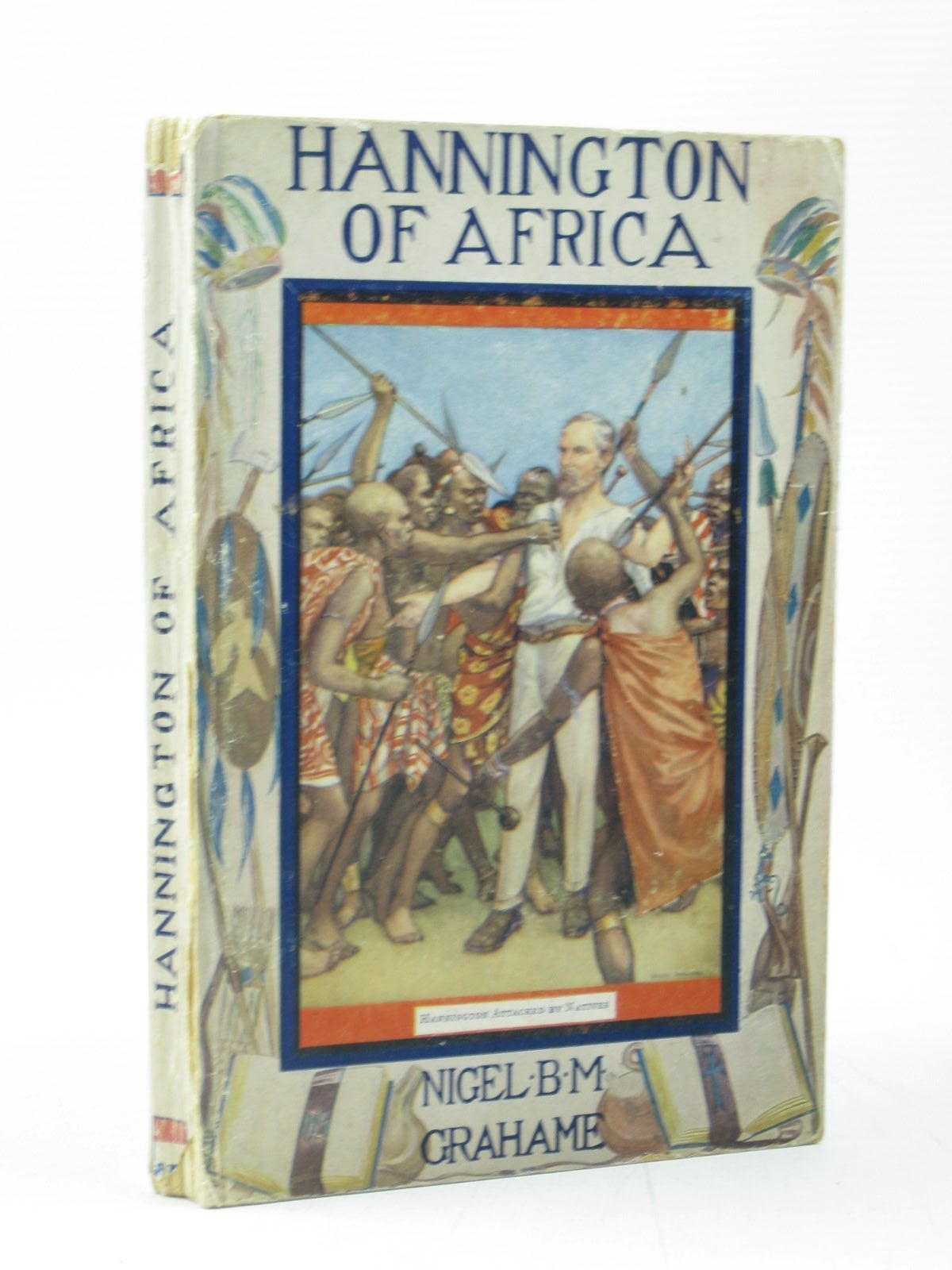 Photo of HANNINGTON OF AFRICA written by Grahame, Nigel B.M. published by Seeley, Service & Co. Ltd. (STOCK CODE: 1313054)  for sale by Stella & Rose's Books