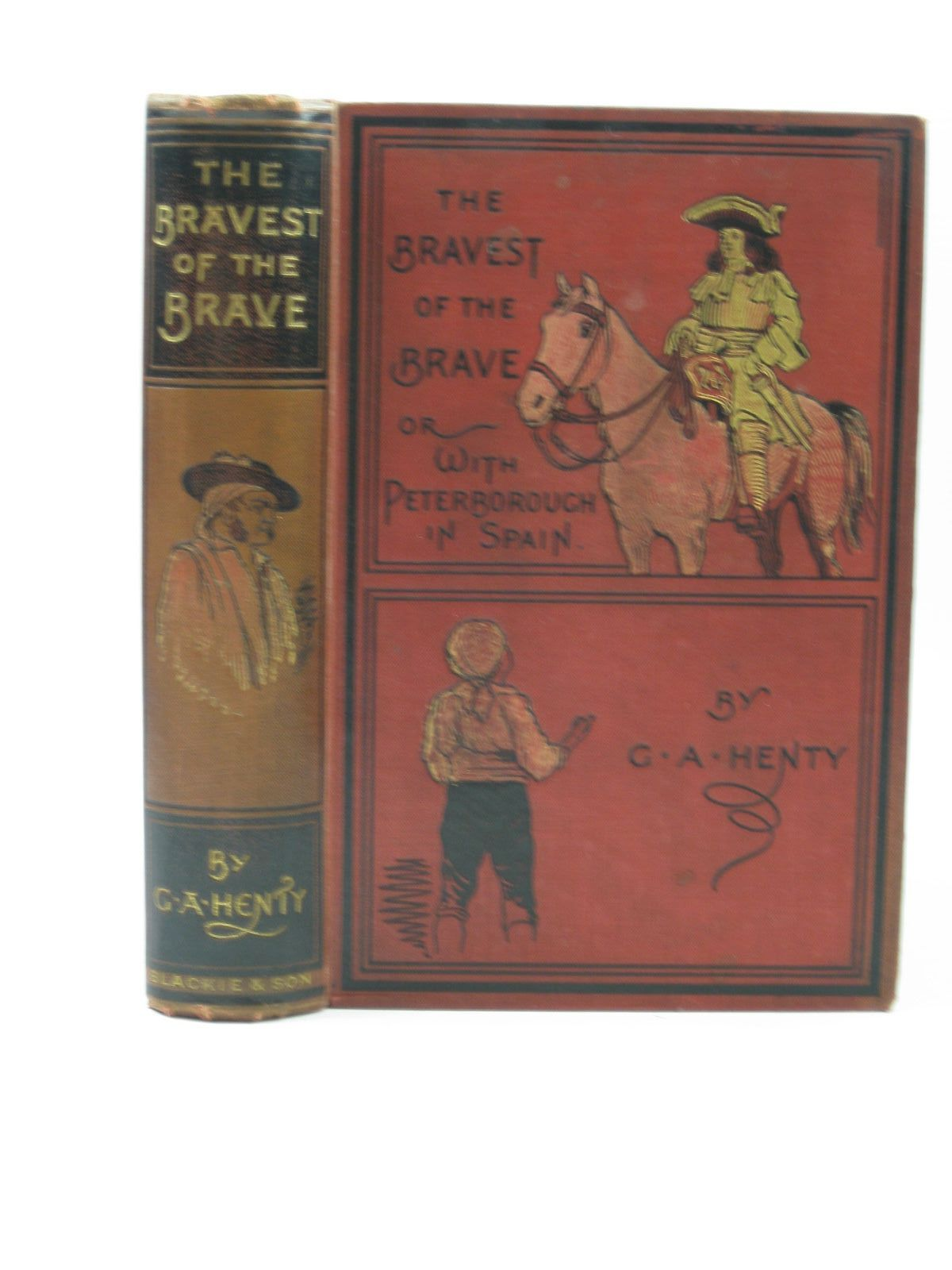 Photo of THE BRAVEST OF THE BRAVE written by Henty, G.A. illustrated by Paget, H.M. published by Blackie & Son Ltd. (STOCK CODE: 1313151)  for sale by Stella & Rose's Books
