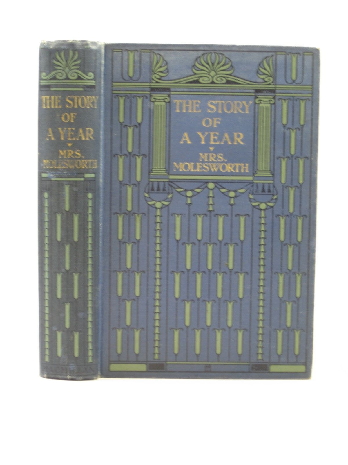 Photo of THE STORY OF A YEAR written by Molesworth, Mrs. illustrated by Hammond, Gertrude Demain published by Macmillan & Co. Ltd. (STOCK CODE: 1313184)  for sale by Stella & Rose's Books