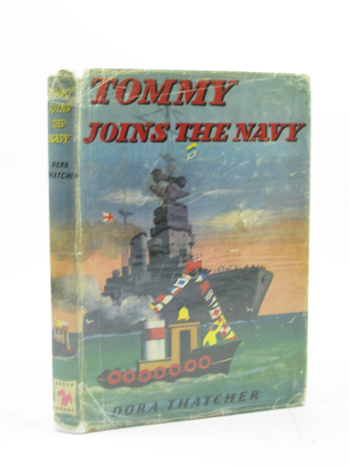 Photo of TOMMY JOINS THE NAVY written by Thatcher, Dora illustrated by Biro,  published by Brockhampton Press (STOCK CODE: 1313962)  for sale by Stella & Rose's Books