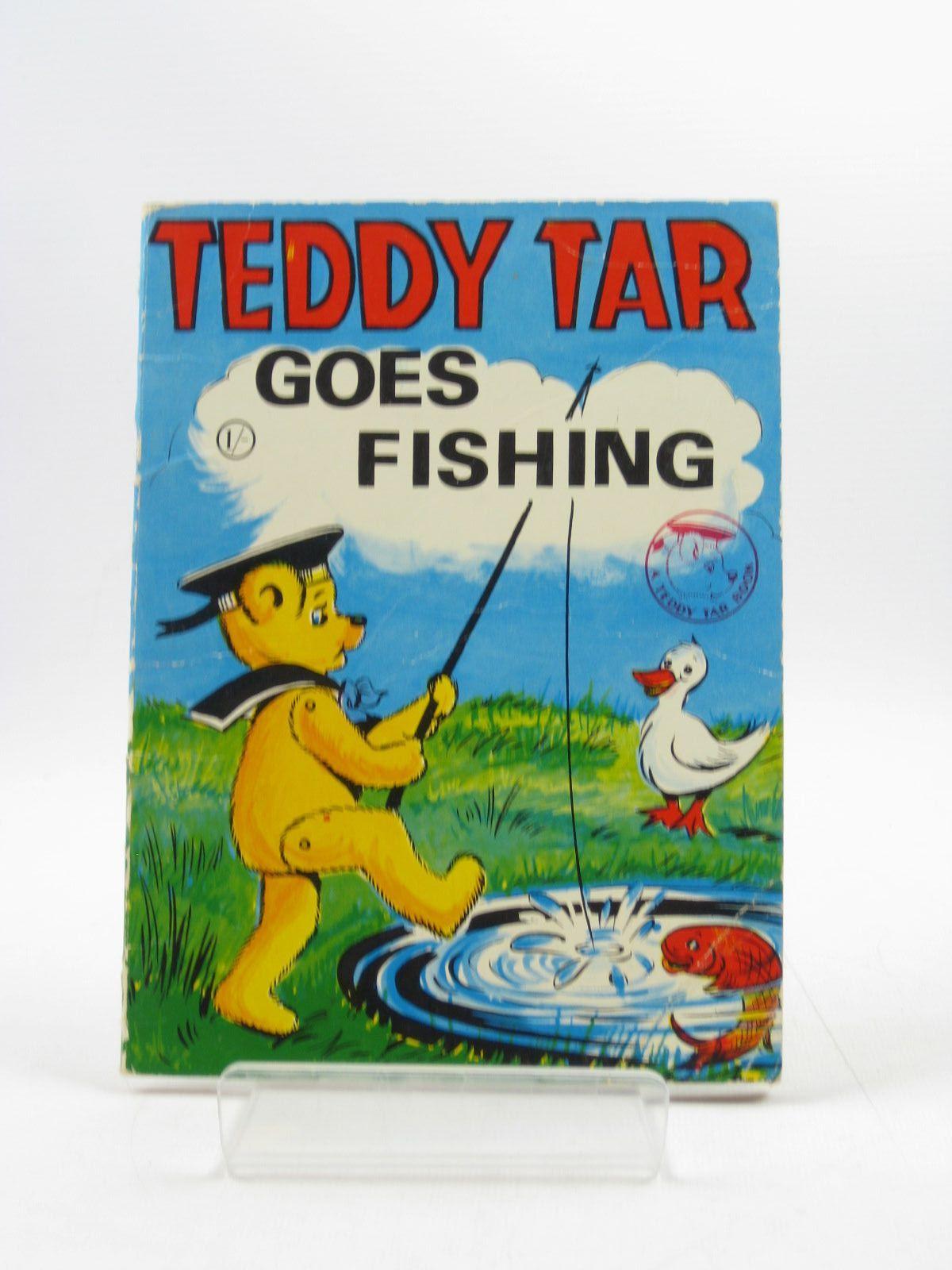 Photo of TEDDY TAR GOES FISHING
