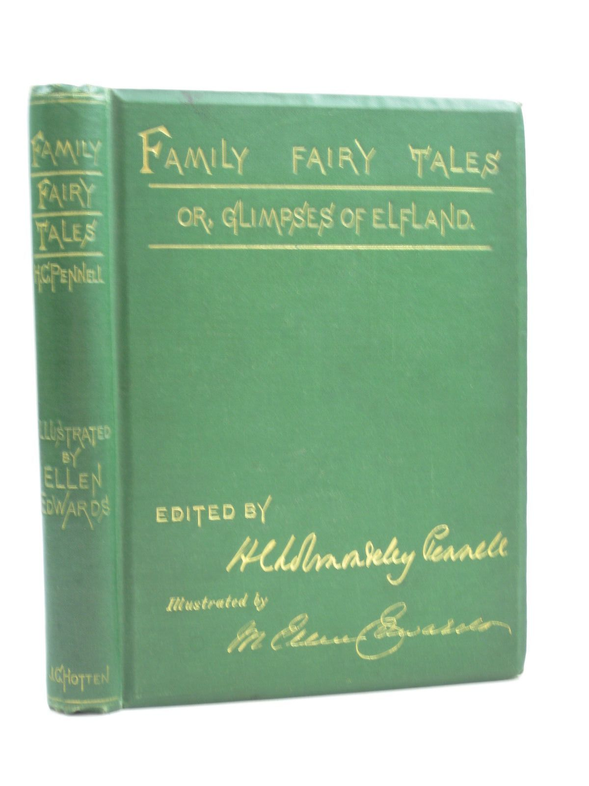 Photo of THE FAMILY FAIRY TALES written by Pennell, Cholmondeley illustrated by Edwards, M. Ellen published by John Camden Hotten (STOCK CODE: 1314449)  for sale by Stella & Rose's Books
