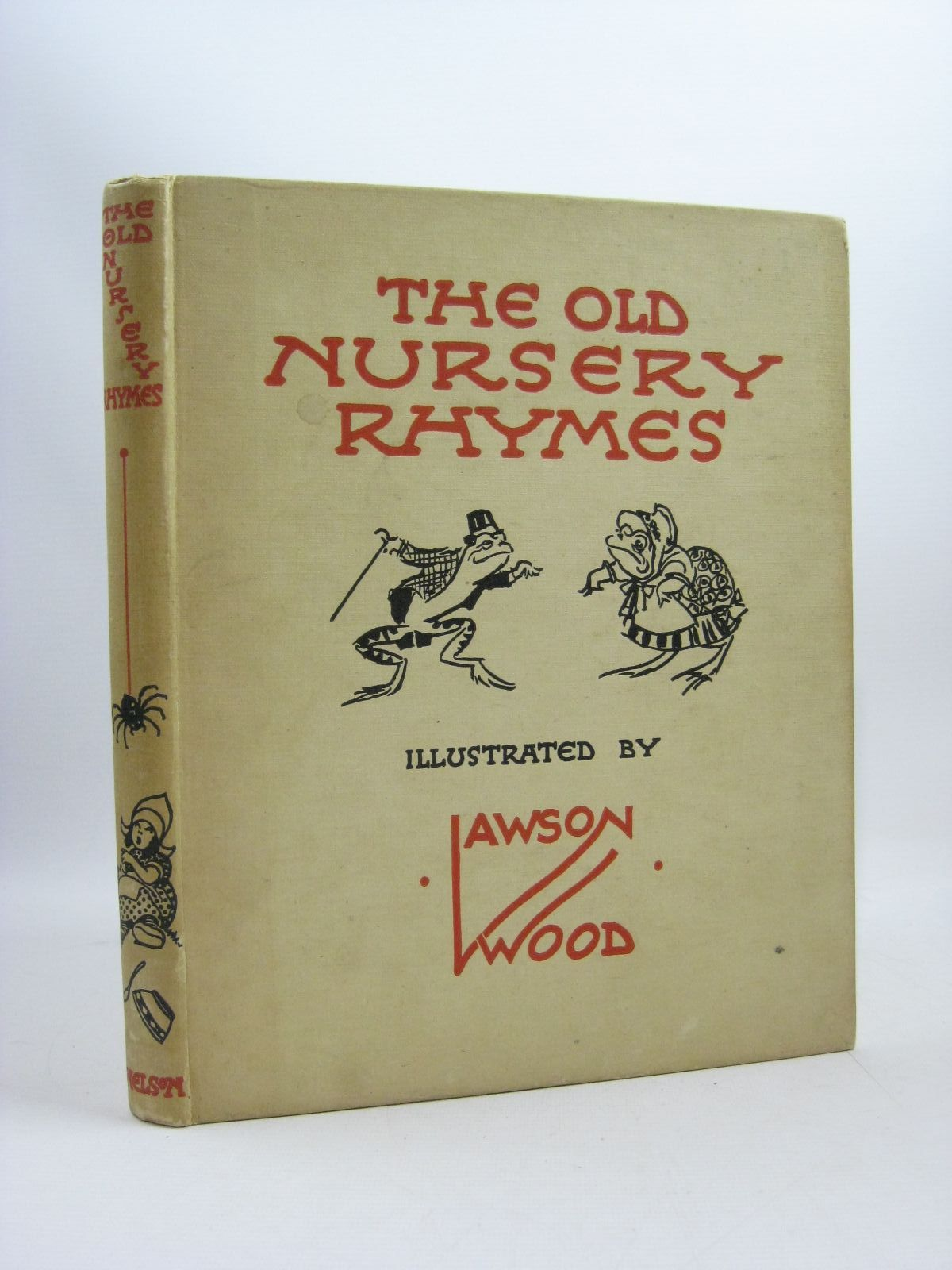 Photo of THE OLD NURSERY RHYMES illustrated by Wood, Lawson published by Thomas Nelson and Sons Ltd. (STOCK CODE: 1314651)  for sale by Stella & Rose's Books