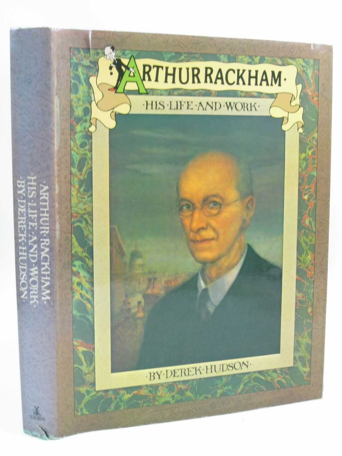 Photo of ARTHUR RACKHAM HIS LIFE AND WORK written by Hudson, Derek illustrated by Rackham, Arthur published by William Heinemann Ltd. (STOCK CODE: 1314867)  for sale by Stella & Rose's Books