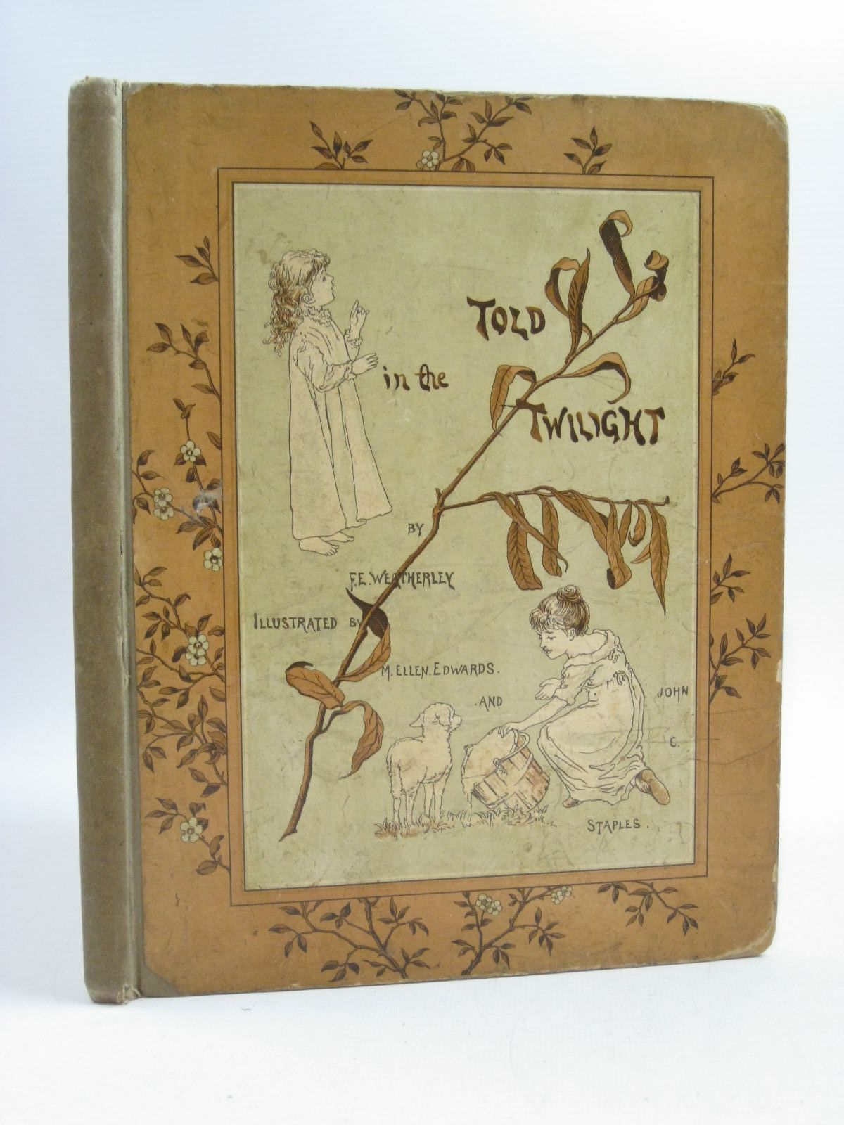 Photo of TOLD IN THE TWILIGHT written by Weatherly, F.E. illustrated by Edwards, M.E.<br />Staples, John C. published by Hildesheimer & Faulkner (STOCK CODE: 1314889)  for sale by Stella & Rose's Books