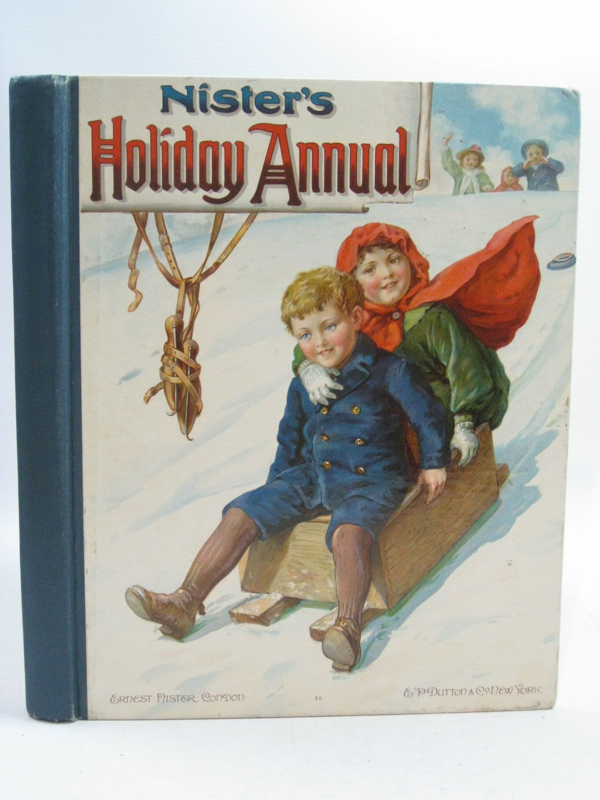 Photo of NISTER'S HOLIDAY ANNUAL - 22ND YEAR written by Playne, Alfred C.<br />Fenn, George Manville<br />Molesworth, Olive<br />Weedon, L.L.<br />Braine, Sheila E.<br />et al, illustrated by Petherick, Rosa C.<br />Hardy, E. Stuart<br />Thompson, G.H.<br />et al., published by Ernest Nister, E.P. Dutton & Co. (STOCK CODE: 1314970)  for sale by Stella & Rose's Books
