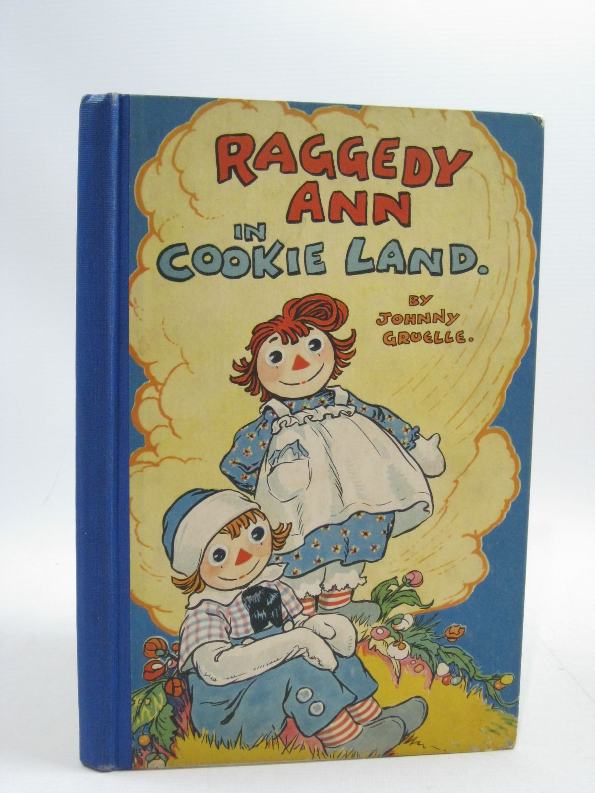 Photo of RAGGEDY ANN IN COOKIE LAND written by Gruelle, Johnny illustrated by Gruelle, Johnny published by P.F. Volland Company (STOCK CODE: 1315082)  for sale by Stella & Rose's Books