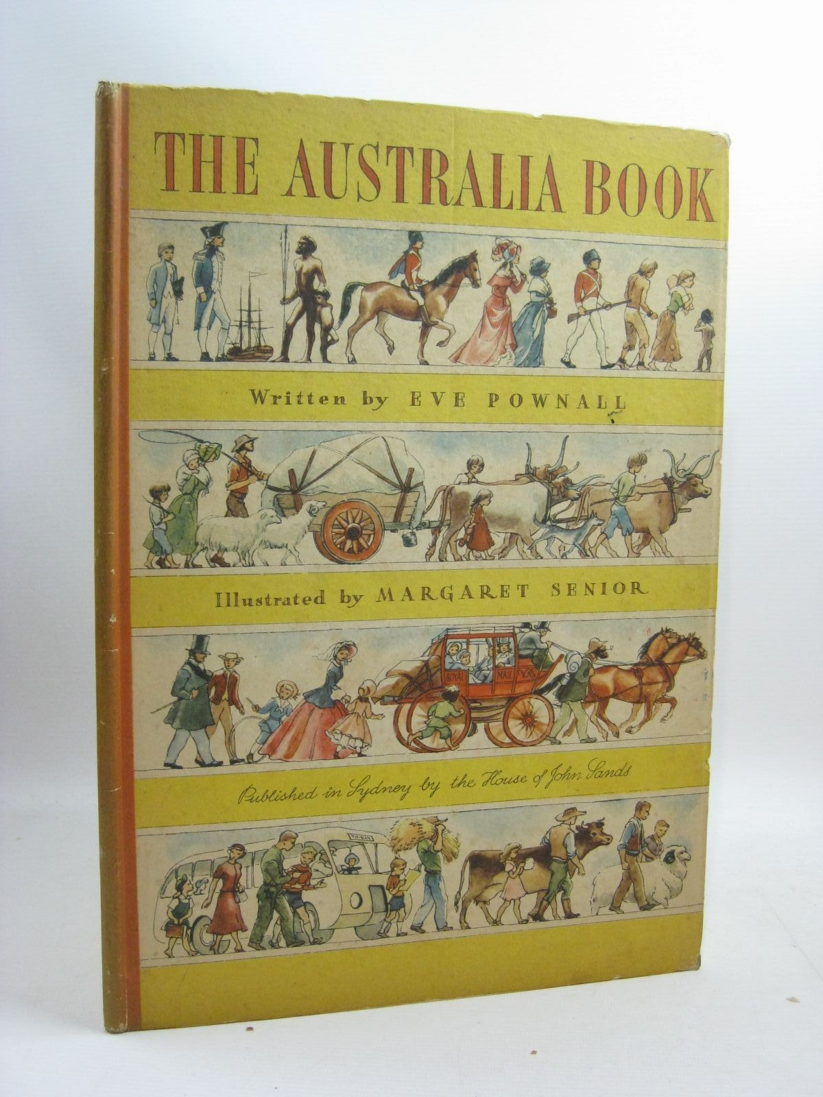 Photo of THE AUSTRALIA BOOK written by Pownall, Eve illustrated by Senior, Margaret published by House Of John Sands (STOCK CODE: 1315206)  for sale by Stella & Rose's Books