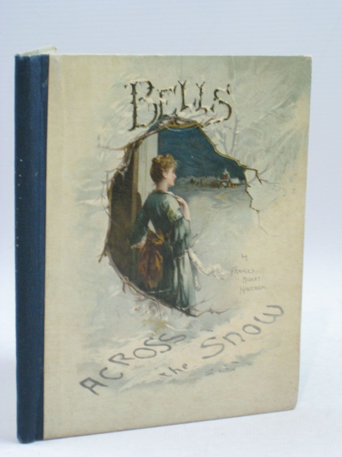 Photo of BELLS ACROSS THE SNOW written by Havergal, Frances Ridley published by Castell Brothers (STOCK CODE: 1315387)  for sale by Stella & Rose's Books