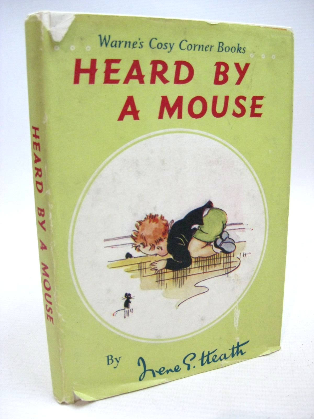 Photo of HEARD BY A MOUSE written by Heath, Irene G. illustrated by Heath, Irene G. published by Frederick Warne & Co Ltd. (STOCK CODE: 1316159)  for sale by Stella & Rose's Books
