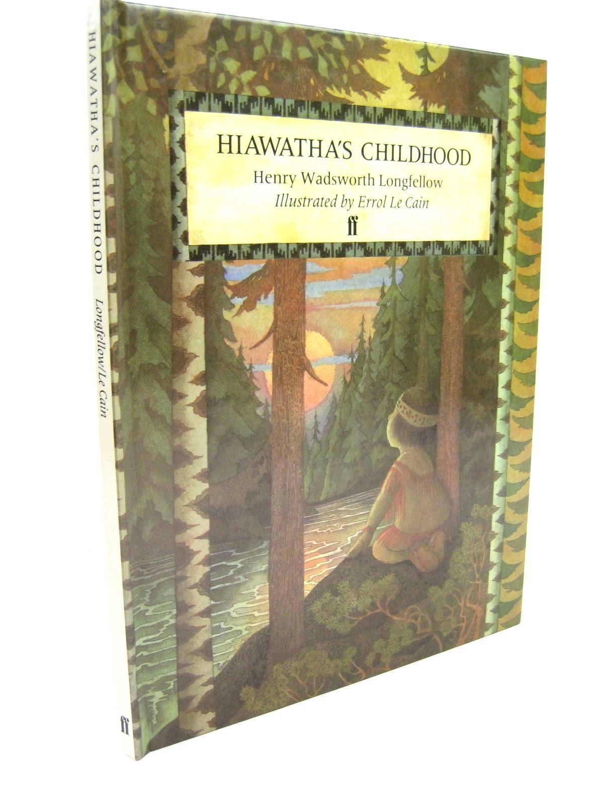 Photo of HIAWATHA'S CHILDHOOD written by Longfellow, Henry Wadsworth illustrated by Le Cain, Errol published by Faber & Faber (STOCK CODE: 1316271)  for sale by Stella & Rose's Books