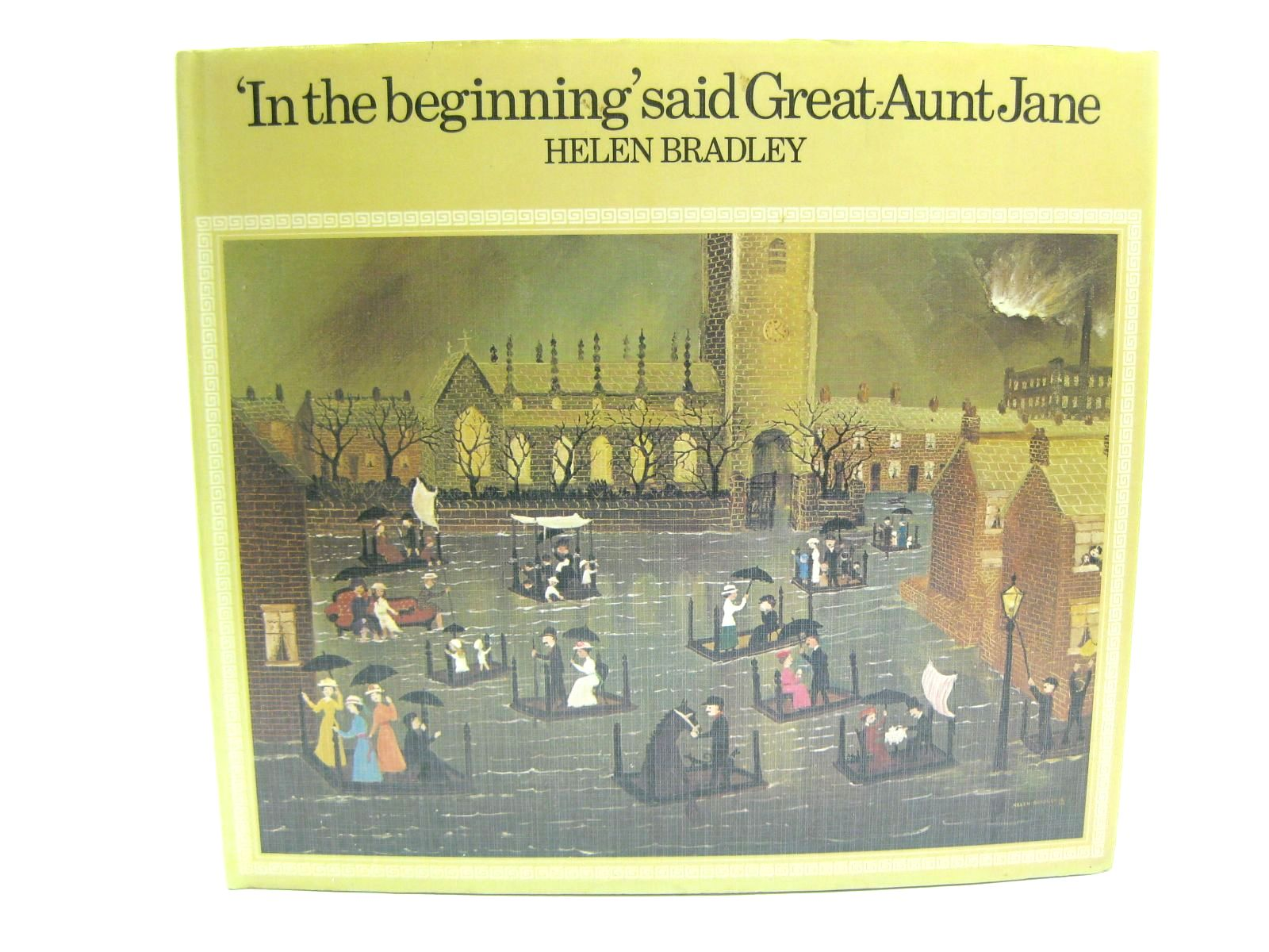 Photo of IN THE BEGINNING SAID GREAT-AUNT JANE written by Bradley, Helen illustrated by Bradley, Helen published by Jonathan Cape (STOCK CODE: 1316559)  for sale by Stella & Rose's Books