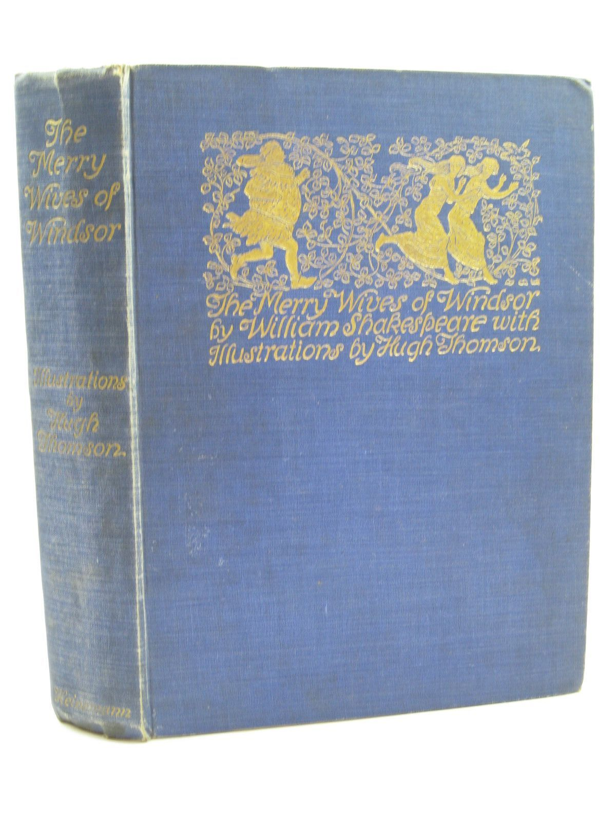 Photo of THE MERRY WIVES OF WINDSOR written by Shakespeare, William illustrated by Thomson, Hugh published by William Heinemann (STOCK CODE: 1316706)  for sale by Stella & Rose's Books