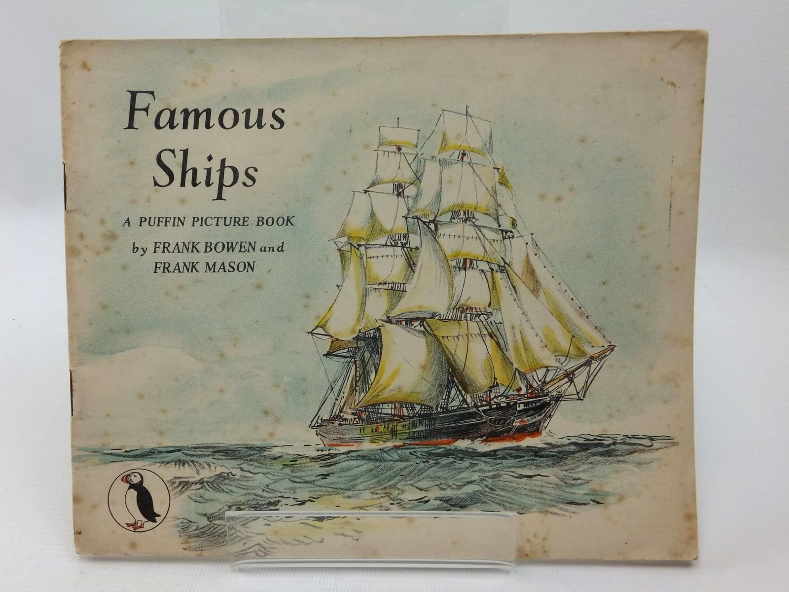 Photo of FAMOUS SHIPS written by Bowen, Frank C. illustrated by Mason, Frank published by Penguin Books (STOCK CODE: 1316888)  for sale by Stella & Rose's Books