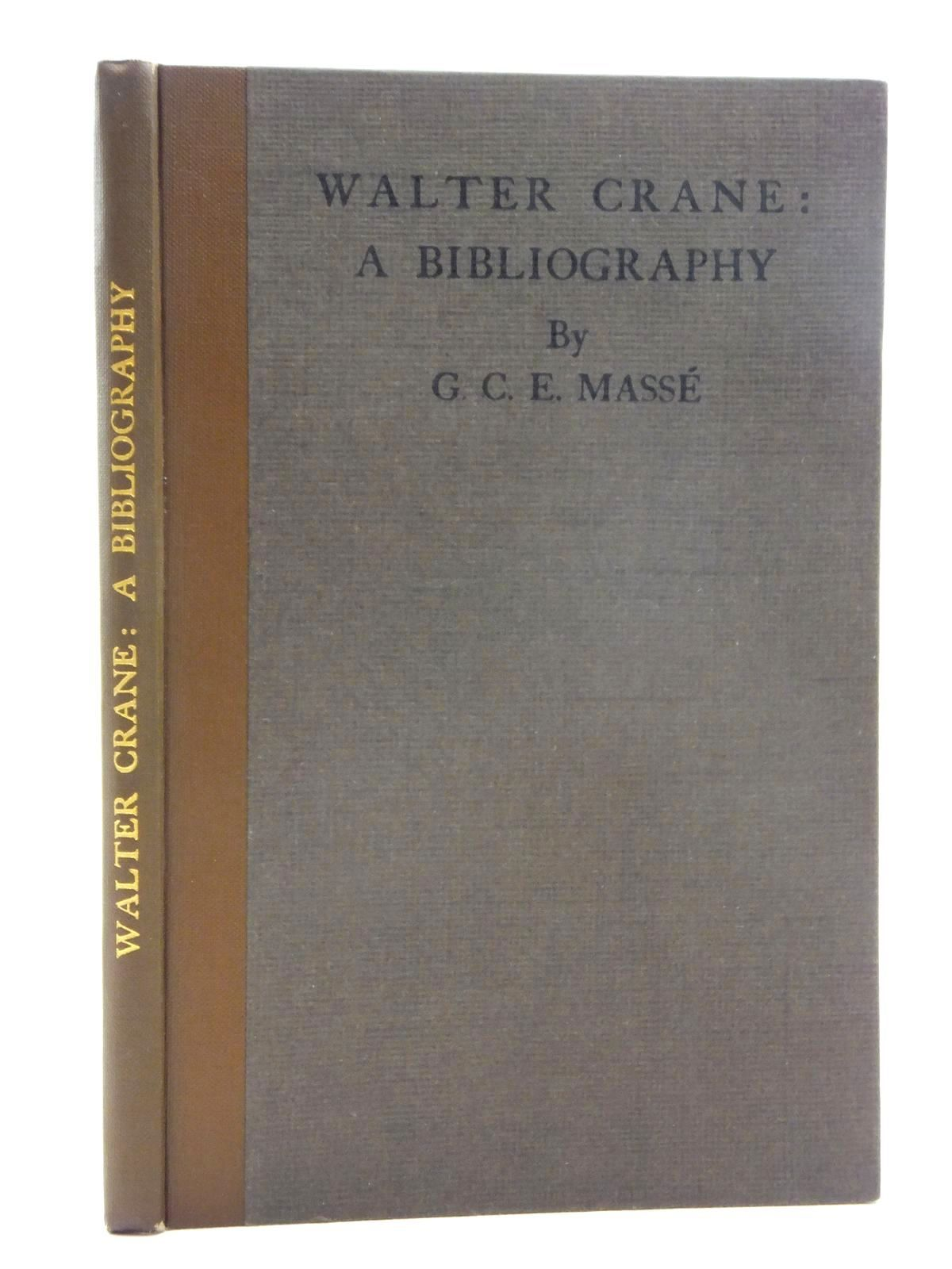 Photo of WALTER CRANE: A BIBLIOGRAPHY written by Masse, G.C.E. published by Chelsea Publishing Co. (STOCK CODE: 1316984)  for sale by Stella & Rose's Books