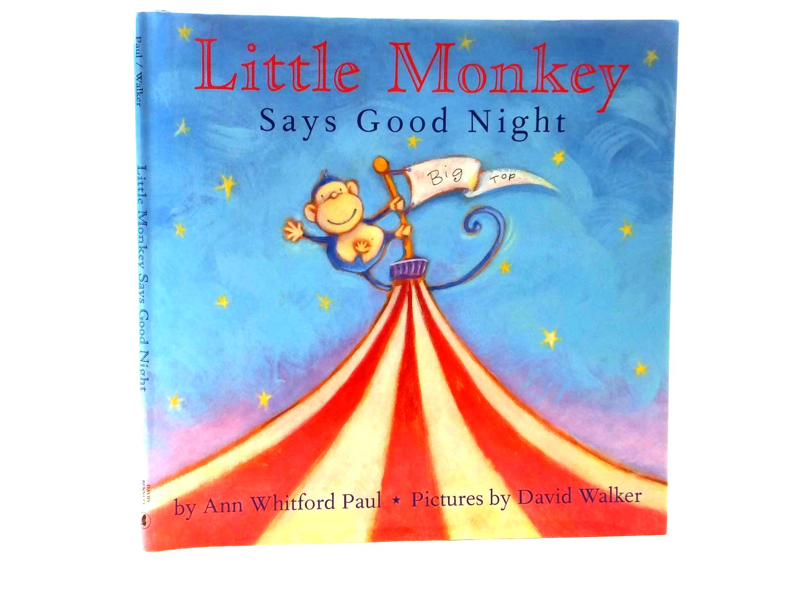 Photo of LITTLE MONKEY SAYS GOOD NIGHT written by Paul, Ann Whitford illustrated by Walker, David published by David Bennett Books (STOCK CODE: 1316987)  for sale by Stella & Rose's Books