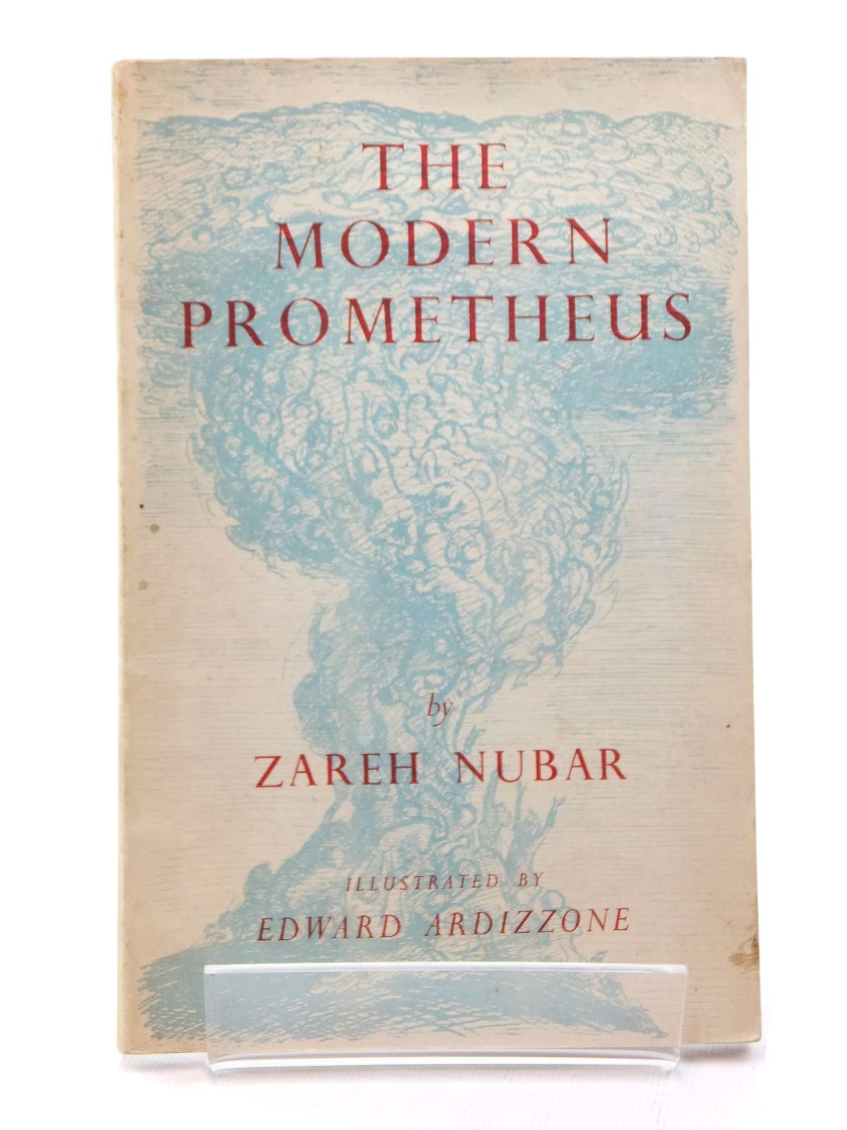 Photo of A MODERN PROMETHEUS written by Nubar, Zarch illustrated by Ardizzone, Edward published by Forge Press (STOCK CODE: 1316996)  for sale by Stella & Rose's Books