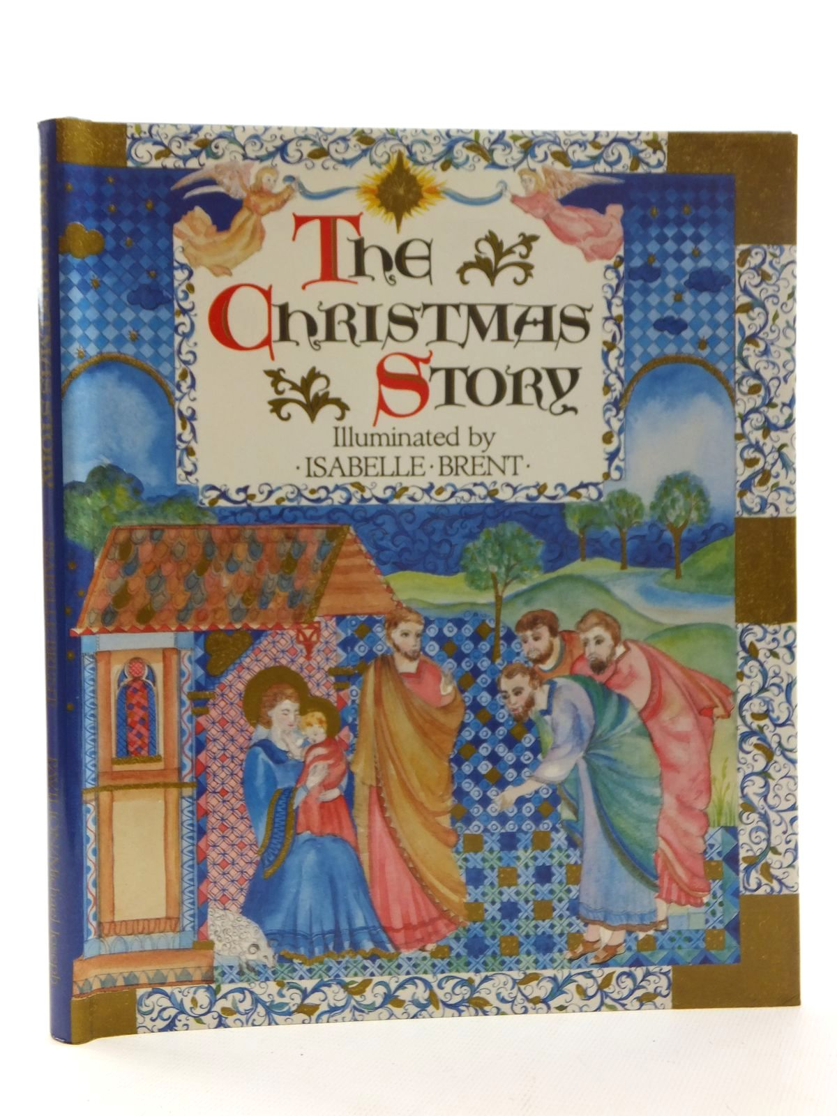Photo of THE CHRISTMAS STORY illustrated by Brent, Isabelle published by Pavilion Books Ltd. (STOCK CODE: 1317044)  for sale by Stella & Rose's Books