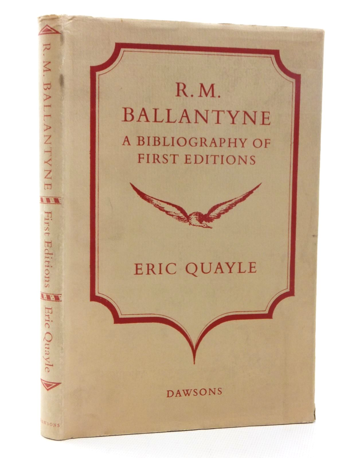 Photo of R.M. BALLANTYNE A BIBLIOGRAPHY OF FIRST EDITIONS written by Ballantyne, R.M.<br />Quayle, Eric published by Dawsons Of Pall Mall (STOCK CODE: 1317072)  for sale by Stella & Rose's Books