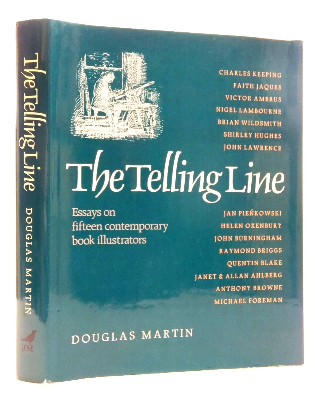 Photo of THE TELLING LINE written by Martin, Douglas published by Julia MacRae Books (STOCK CODE: 1317083)  for sale by Stella & Rose's Books