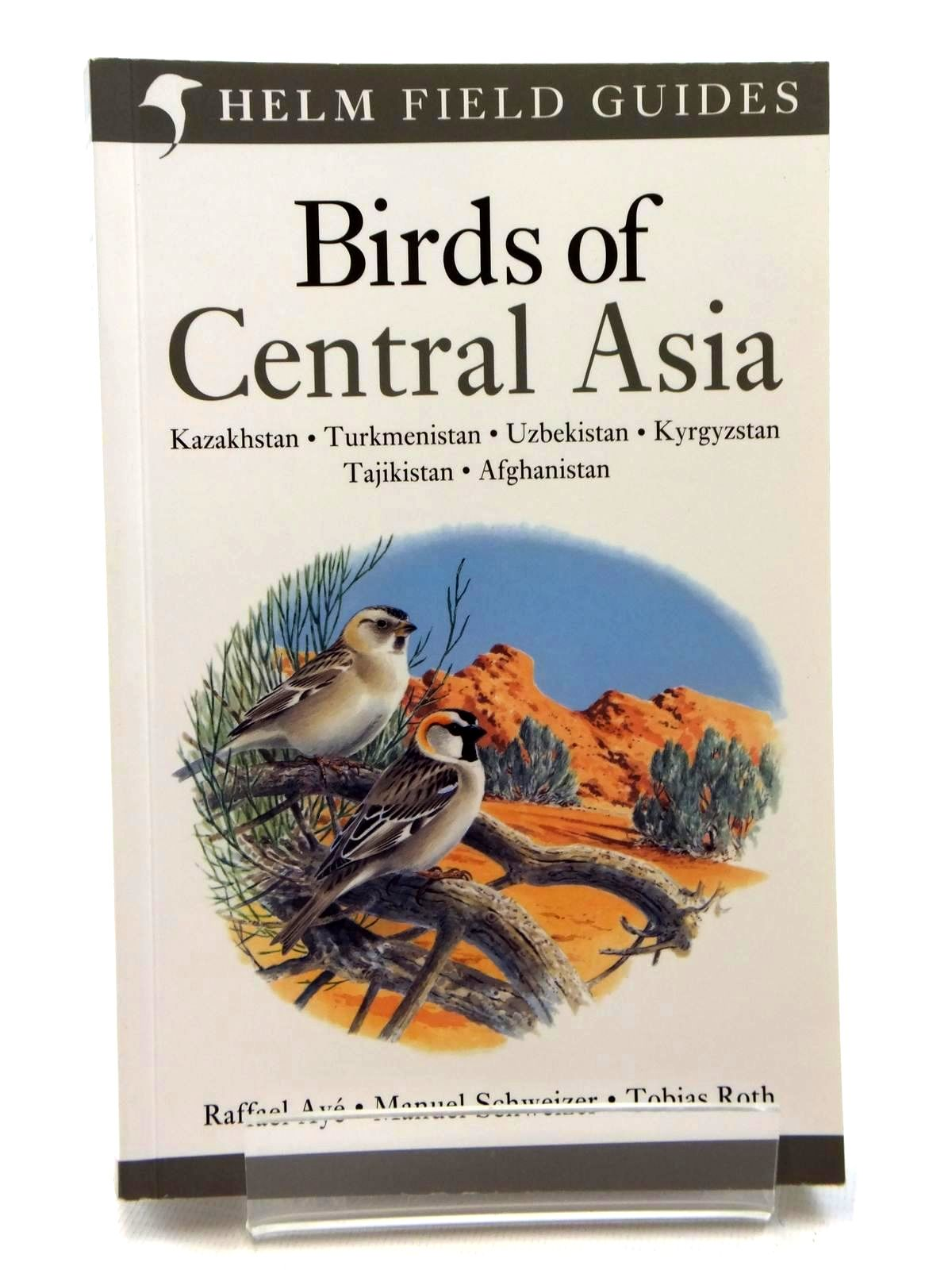 22.00 Photo of BIRDS OF CENTRAL ASIA (HELM FIELD GUIDES) written by Aye,  Raffael