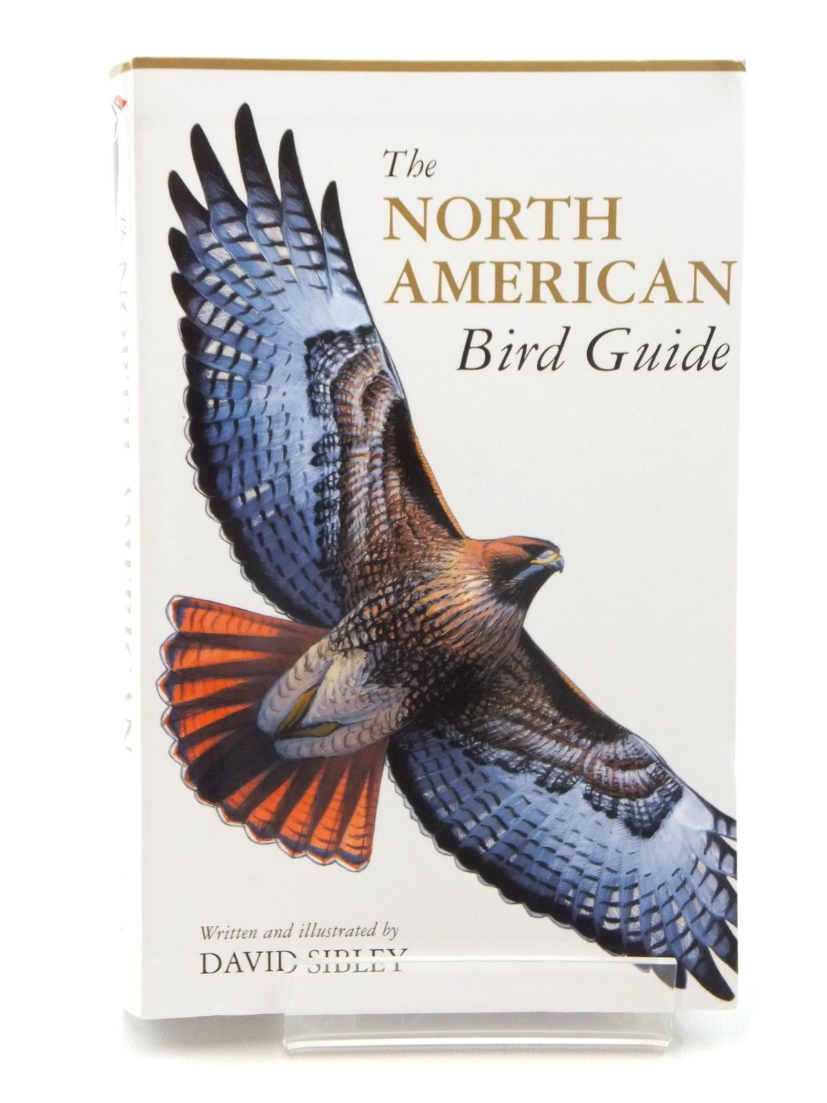 Photo of THE NORTH AMERICAN BIRD GUIDE written by Sibley, David illustrated by Sibley, David published by Christopher Helm, Alfred A. Knopf (STOCK CODE: 1317099)  for sale by Stella & Rose's Books