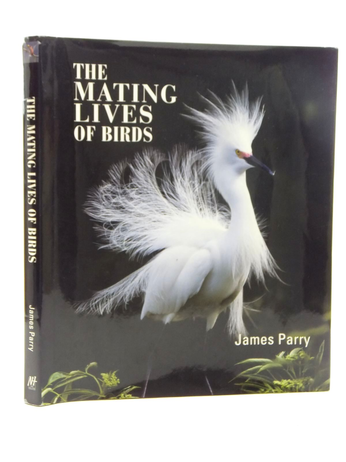 Photo of THE MATING LIVES OF BIRDS written by Parry, James published by New Holland Publishers (uk) Ltd (STOCK CODE: 1317100)  for sale by Stella & Rose's Books