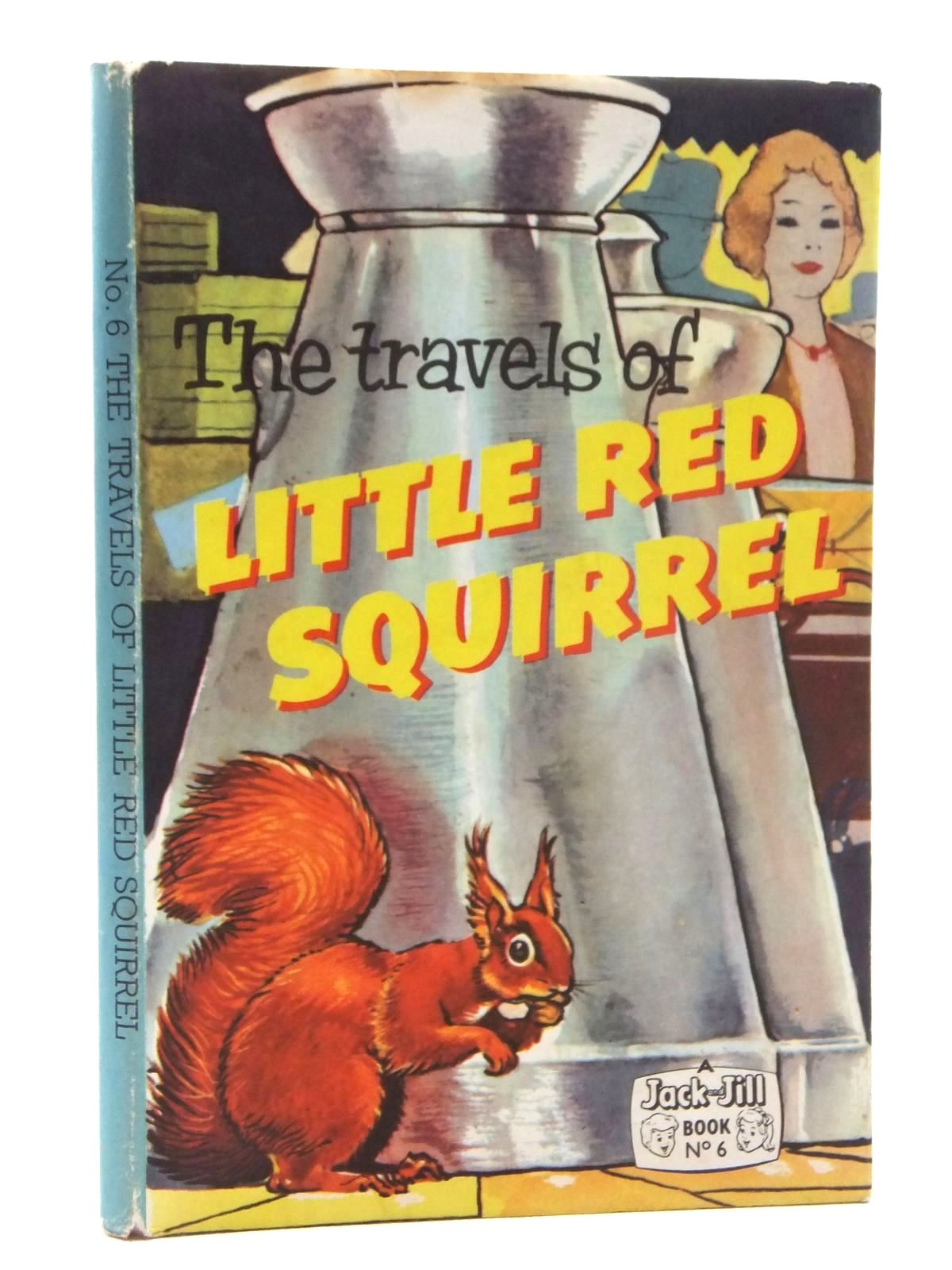 Photo of THE TRAVELS OF LITTLE RED SQUIRREL published by Fleetway Publications Ltd. (STOCK CODE: 1317114)  for sale by Stella & Rose's Books
