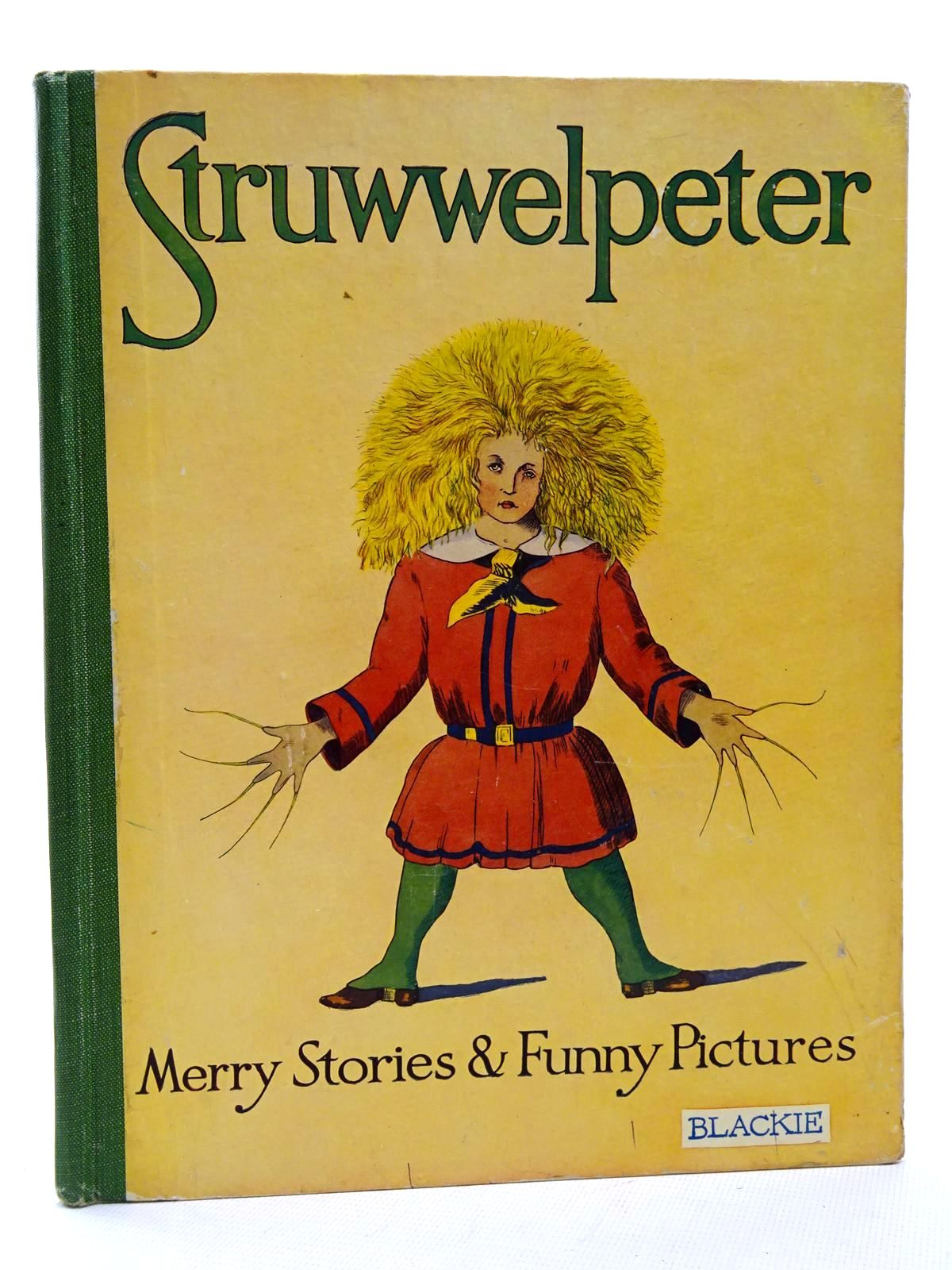 Photo of STRUWWELPETER written by Hoffmann, Heinrich published by Blackie & Son Ltd. (STOCK CODE: 1317262)  for sale by Stella & Rose's Books
