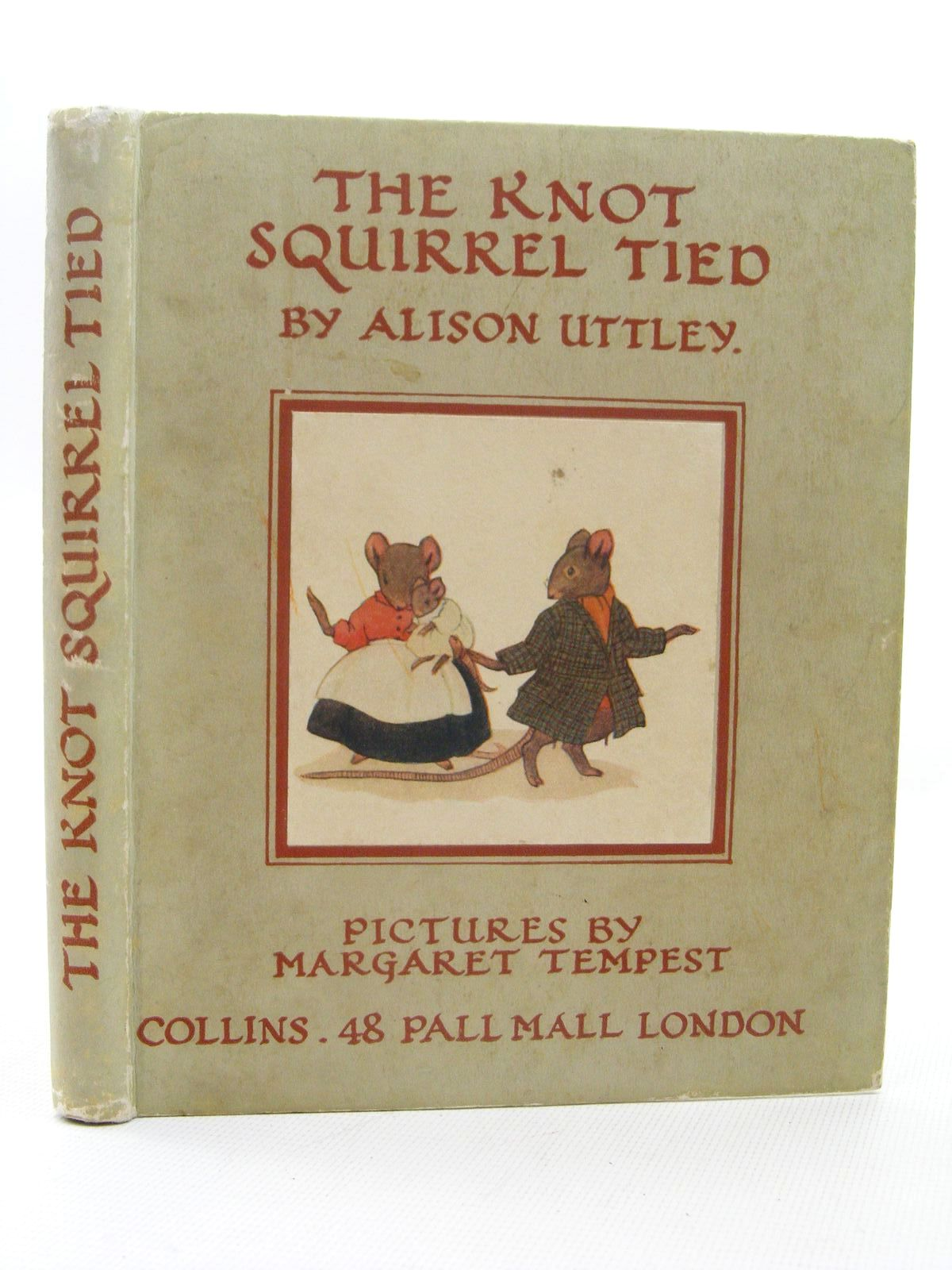 Photo of THE KNOT SQUIRREL TIED written by Uttley, Alison illustrated by Tempest, Margaret published by Collins (STOCK CODE: 1317307)  for sale by Stella & Rose's Books