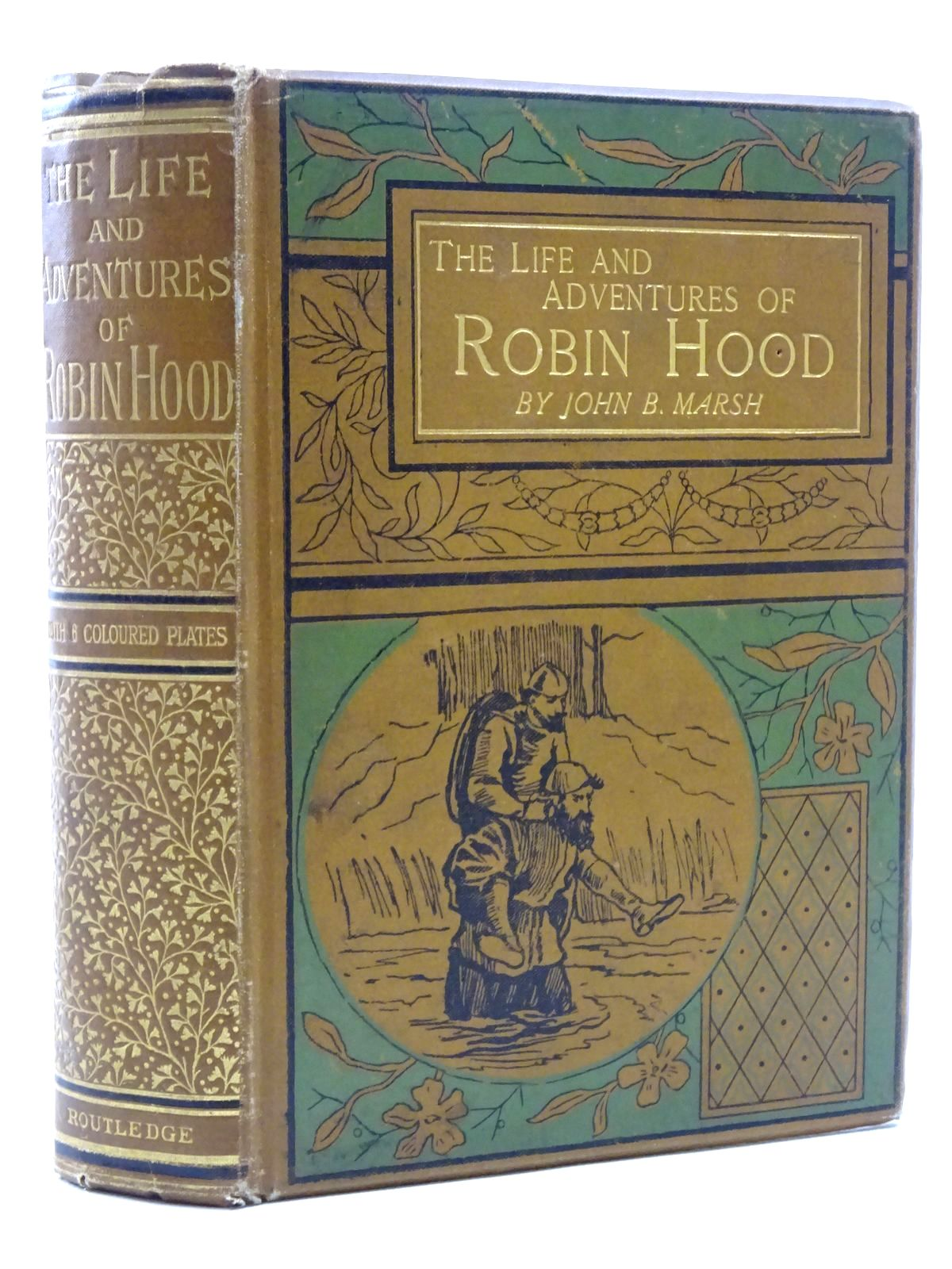 Photo of THE LIFE AND ADVENTURES OF ROBIN HOOD written by Marsh, John B. illustrated by Browne, Gordon published by George Routledge and Sons Limited (STOCK CODE: 1317314)  for sale by Stella & Rose's Books