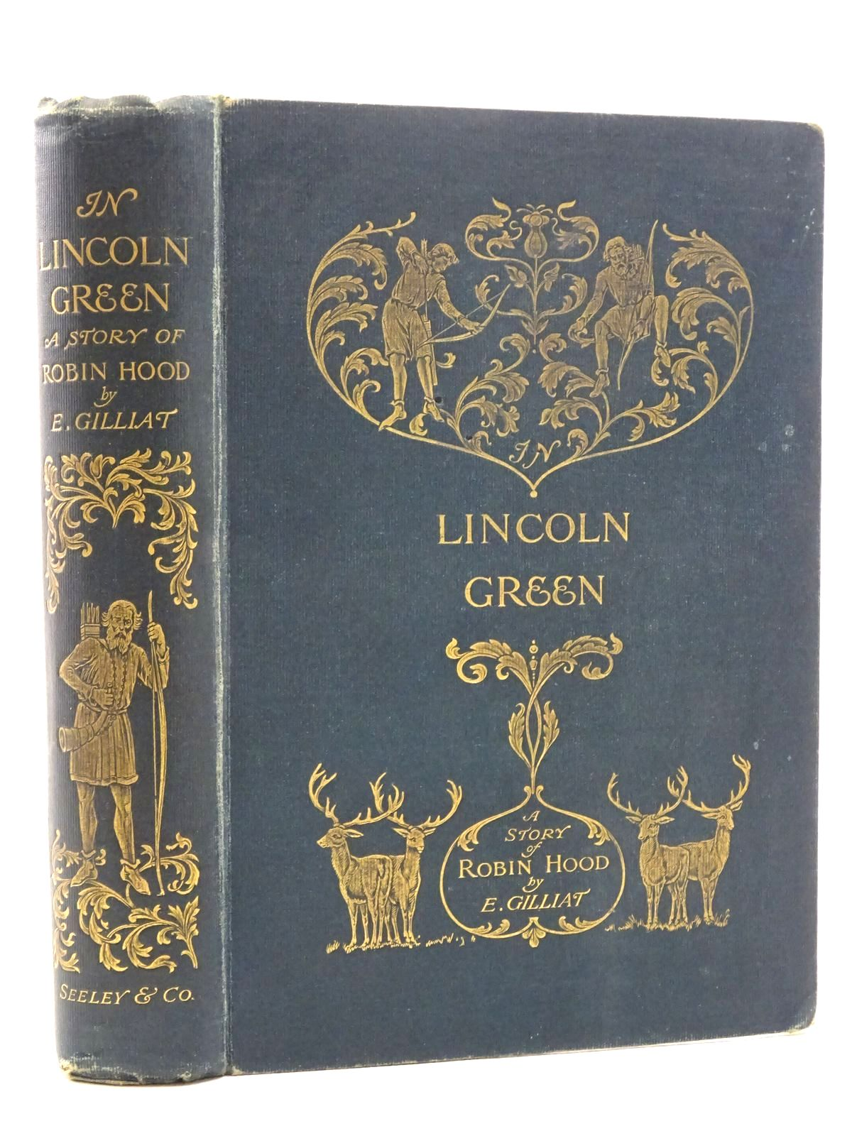 Photo of IN LINCOLN GREEN: A MERRIE TALE OF ROBIN HOOD written by Gilliat, E. illustrated by Cleaver, Ralph published by Seeley and Co. Limited (STOCK CODE: 1317315)  for sale by Stella & Rose's Books