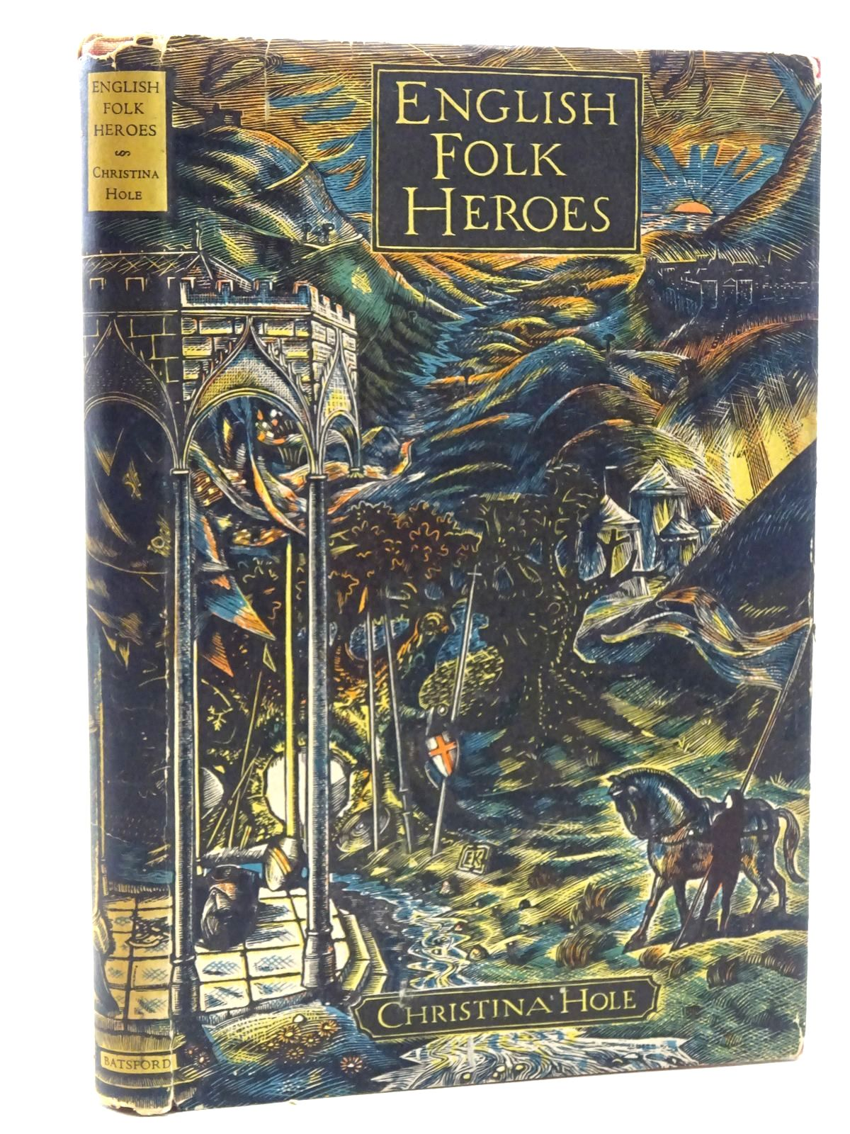 Photo of ENGLISH FOLK-HEROES written by Hole, Christina illustrated by King, Eric published by B.T. Batsford (STOCK CODE: 1317317)  for sale by Stella & Rose's Books