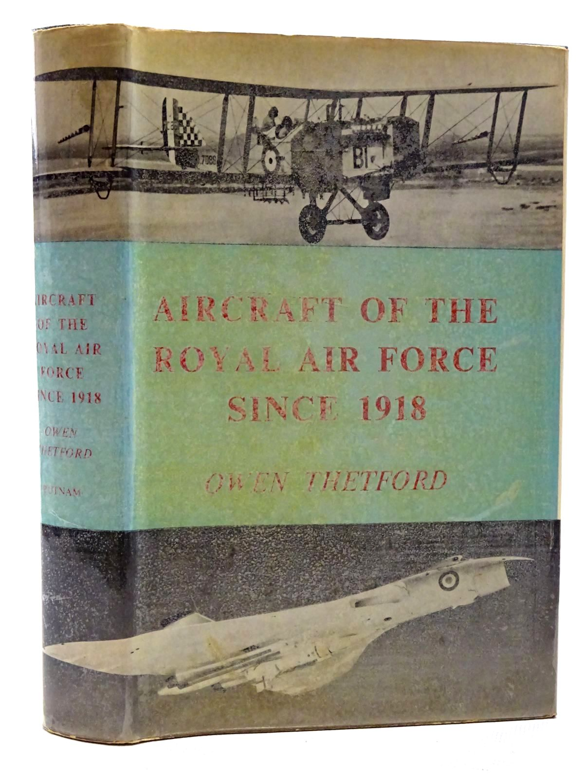 Photo of AIRCRAFT OF THE ROYAL AIR FORCE SINCE 1918 written by Thetford, Owen published by Putnam (STOCK CODE: 1317346)  for sale by Stella & Rose's Books