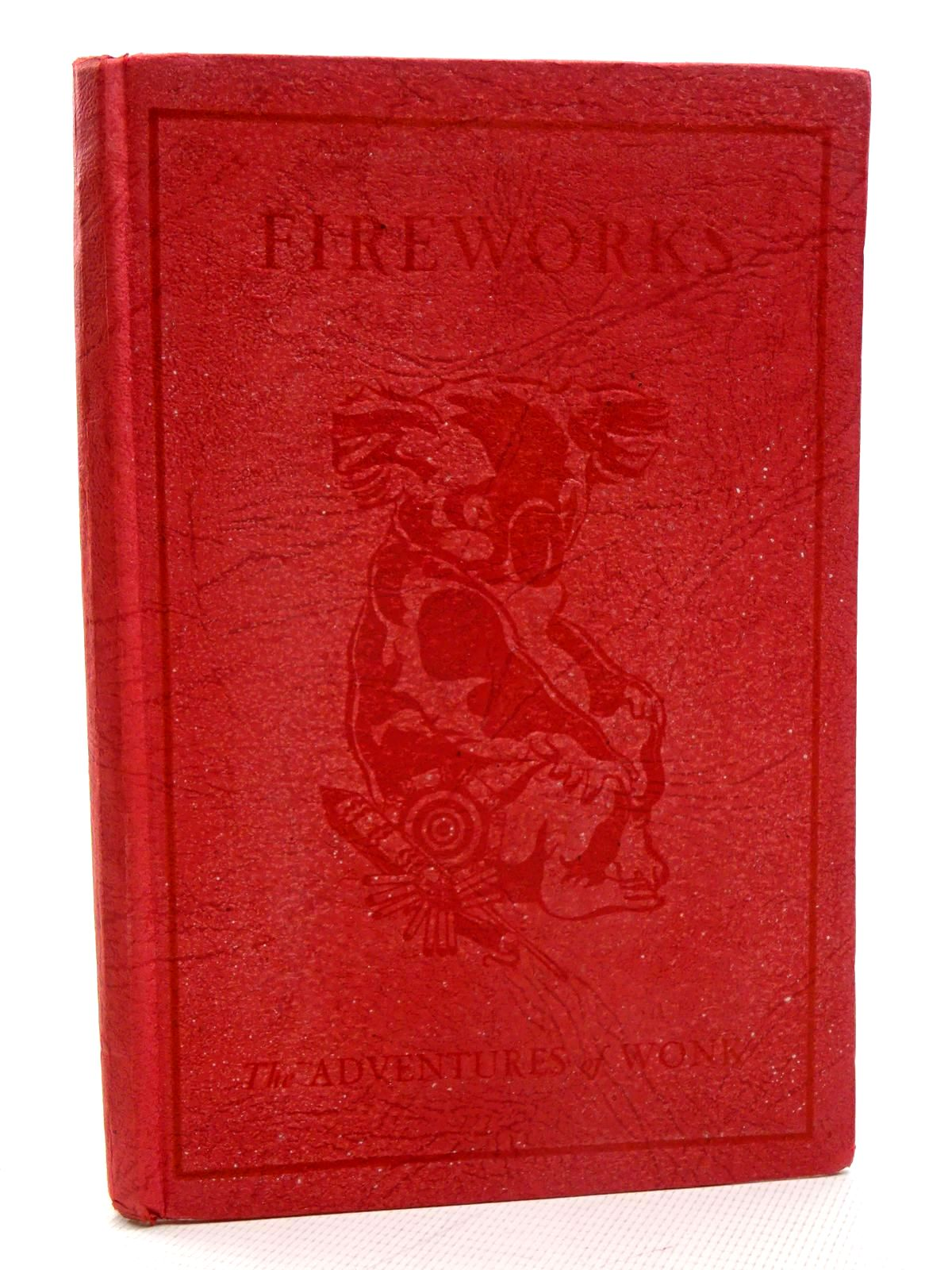Photo of THE ADVENTURES OF WONK - FIREWORKS written by Levy, Muriel illustrated by Kiddell-Monroe, Joan published by Wills & Hepworth Ltd. (STOCK CODE: 1317398)  for sale by Stella & Rose's Books