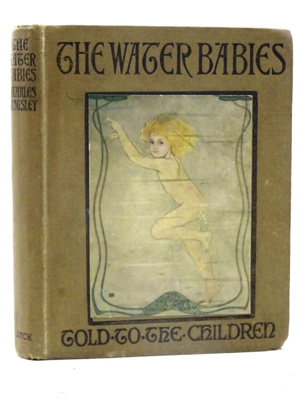 Photo of THE WATER-BABIES written by Kingsley, Charles<br />Steedman, Amy illustrated by Cameron, Katharine published by T.C. & E.C. Jack (STOCK CODE: 1317414)  for sale by Stella & Rose's Books