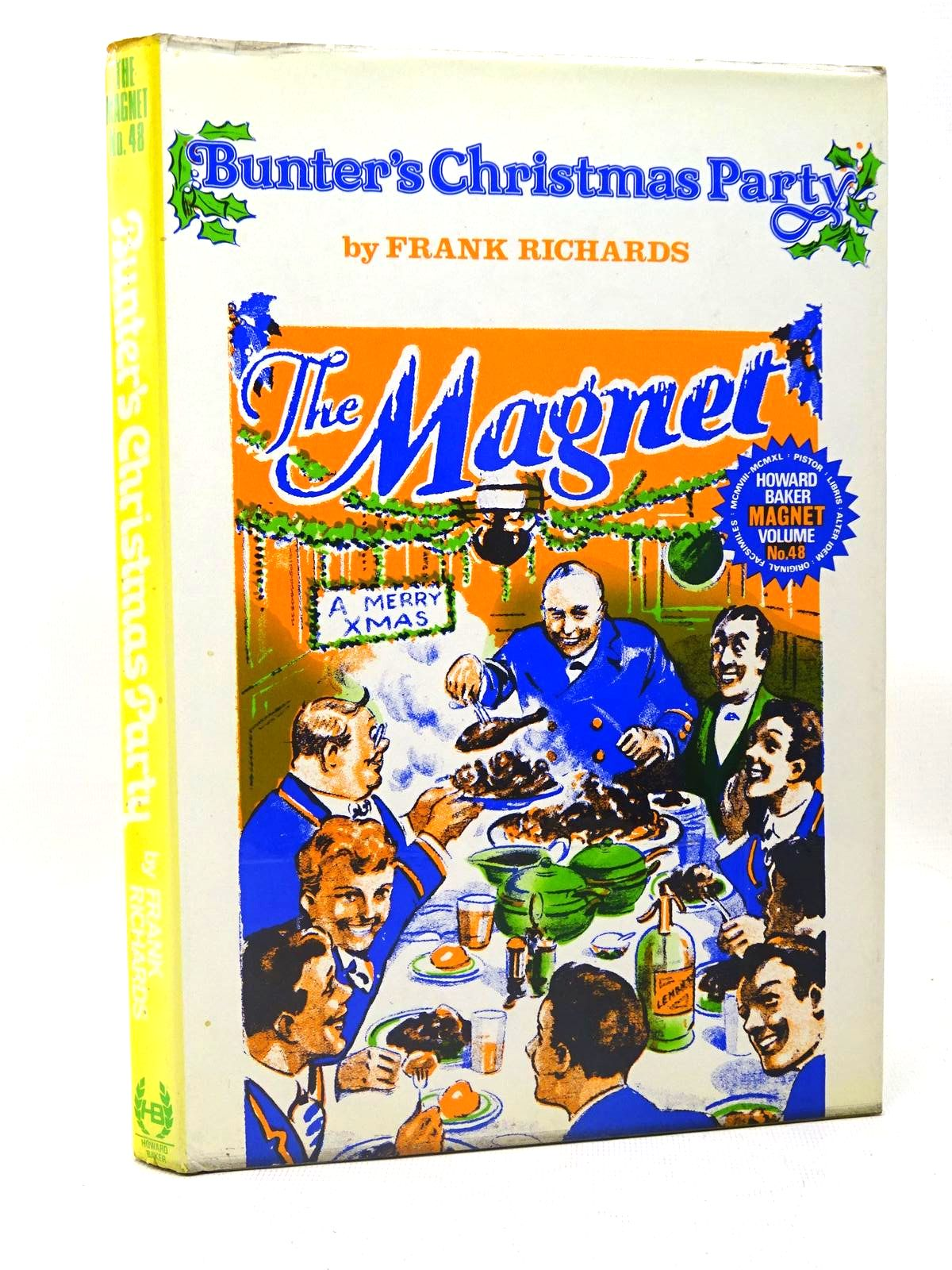 Photo of BUNTER'S CHRISTMAS PARTY written by Richards, Frank published by Howard Baker (STOCK CODE: 1317454)  for sale by Stella & Rose's Books