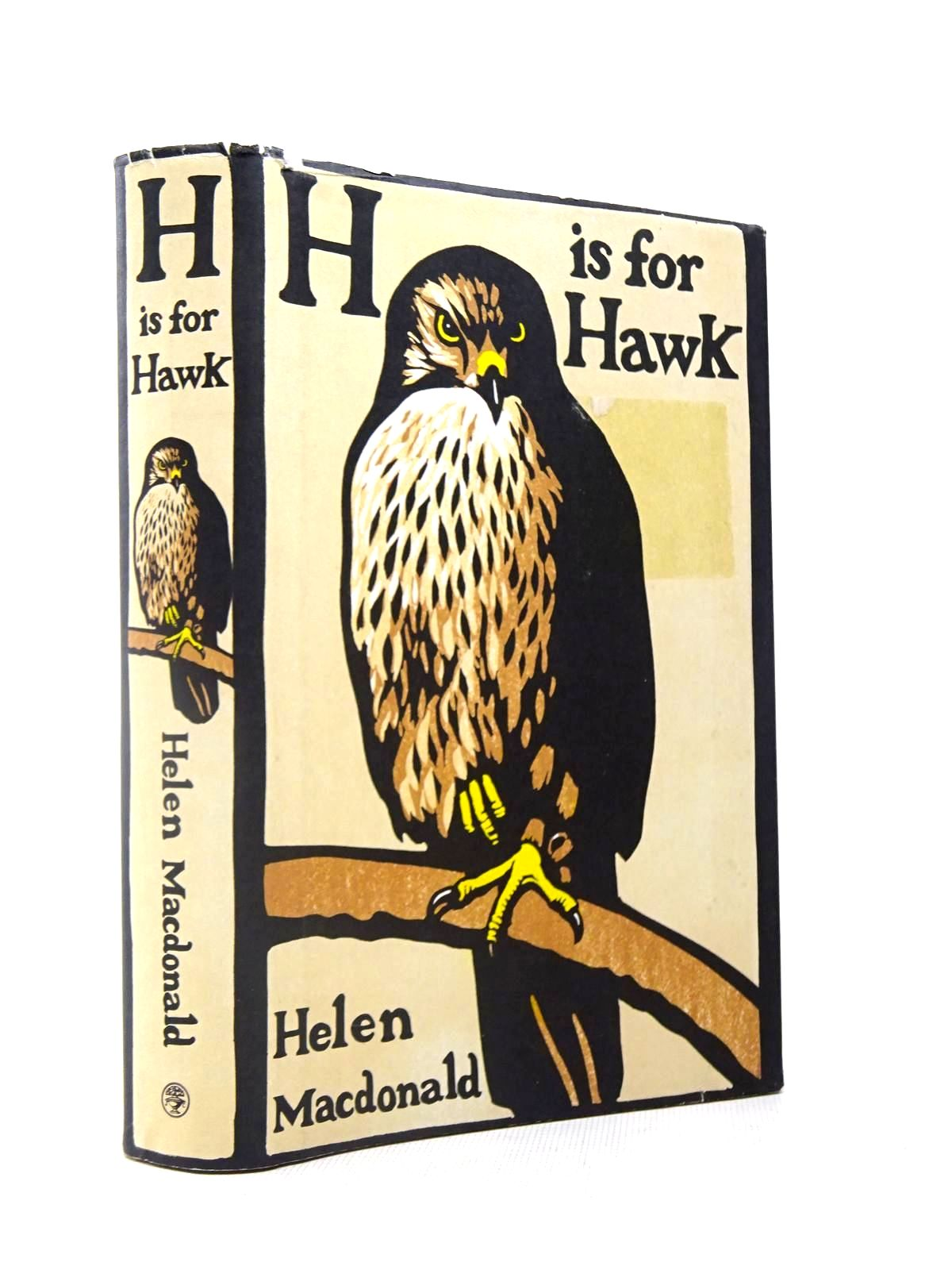 Photo of H IS FOR HAWK written by Macdonald, Helen published by Jonathan Cape (STOCK CODE: 1317456)  for sale by Stella & Rose's Books