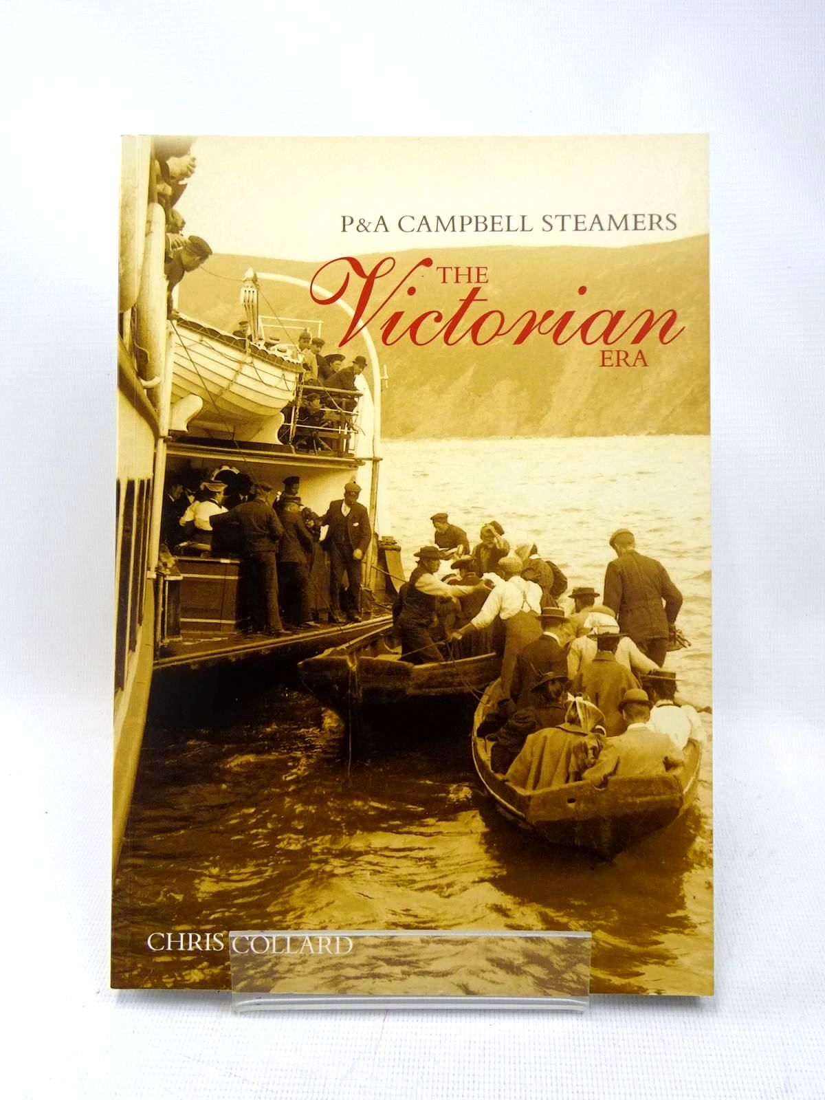 Photo of P&A CAMPBELL STEAMERS THE VICTORIAN ERA written by Collard, Chris published by Tempus (STOCK CODE: 1317464)  for sale by Stella & Rose's Books