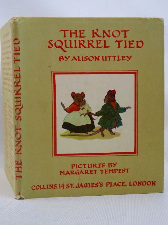 Photo of THE KNOT SQUIRREL TIED written by Uttley, Alison illustrated by Tempest, Margaret published by Collins (STOCK CODE: 1317521)  for sale by Stella & Rose's Books
