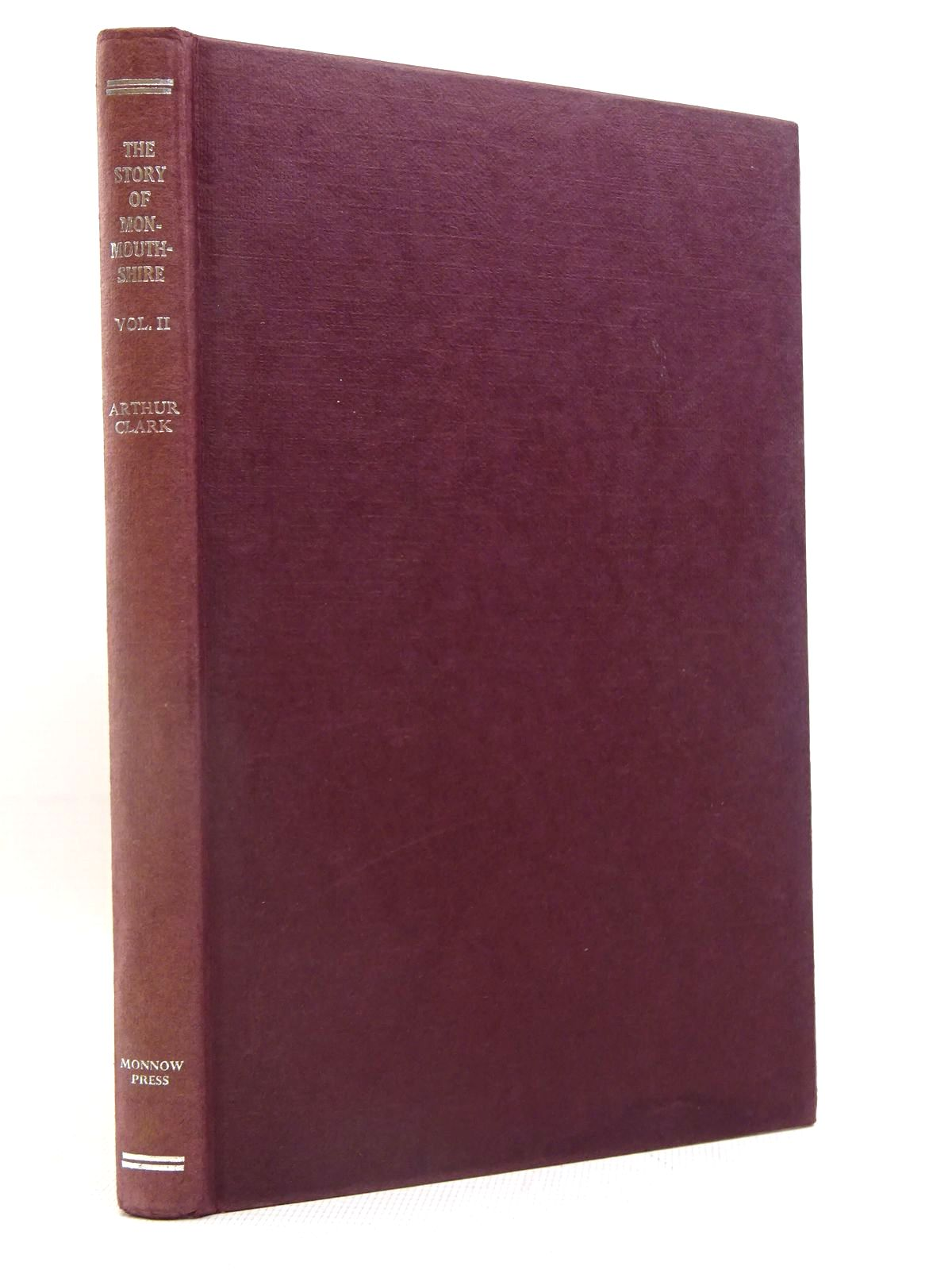 Photo of THE STORY OF MONMOUTHSHIRE VOLUME TWO