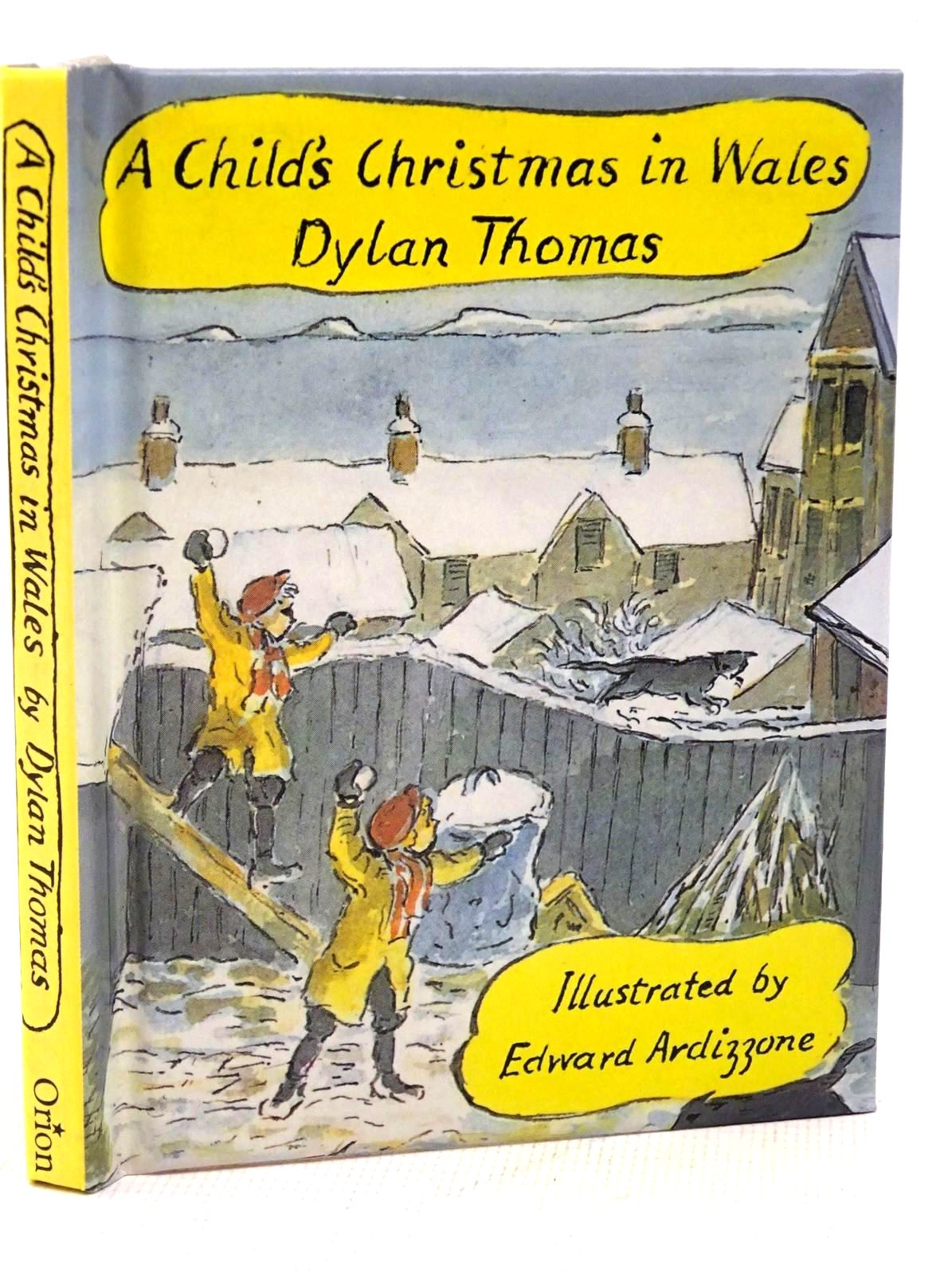 Photo of A CHILD'S CHRISTMAS IN WALES written by Thomas, Dylan illustrated by Ardizzone, Edward published by Orion Children's Books (STOCK CODE: 1317577)  for sale by Stella & Rose's Books