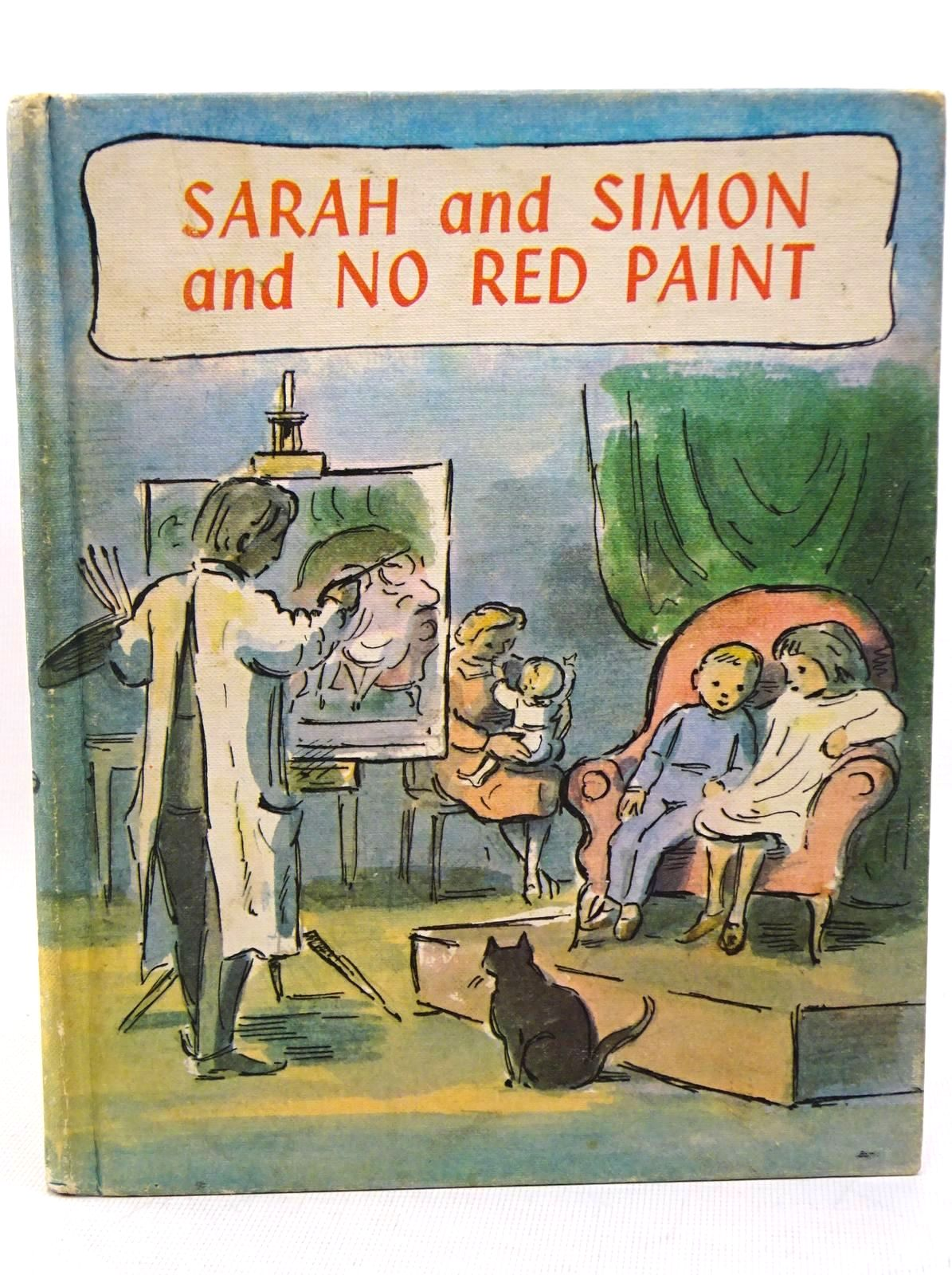 Photo of SARAH AND SIMON AND NO RED PAINT written by Ardizzone, Edward illustrated by Ardizzone, Edward published by Constable Young Books (STOCK CODE: 1317587)  for sale by Stella & Rose's Books