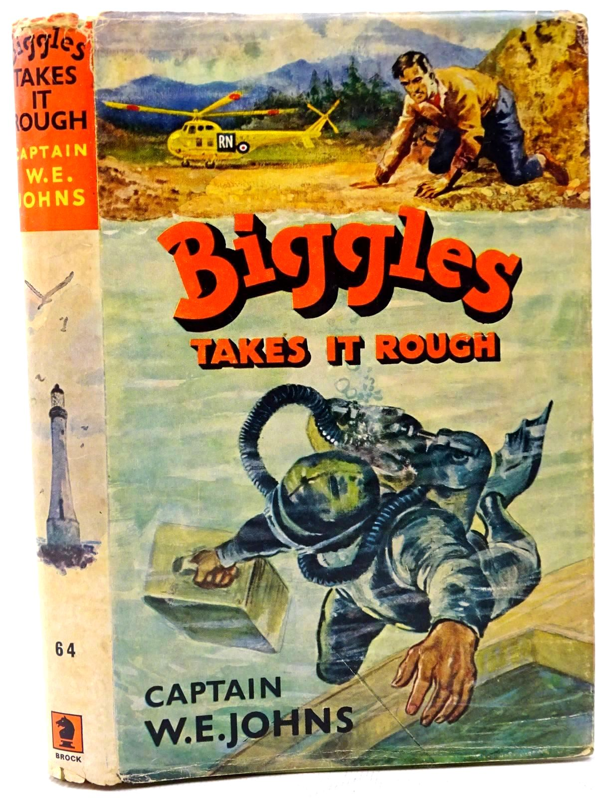 Photo of BIGGLES TAKES IT ROUGH written by Johns, W.E. illustrated by Stead,  published by Brockhampton Press (STOCK CODE: 1317608)  for sale by Stella & Rose's Books