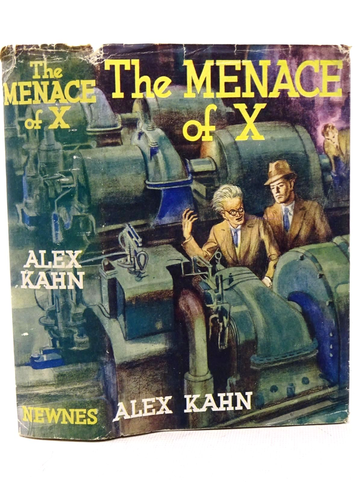 Photo of THE MENACE OF X written by Kahn, Alex published by Newnes (STOCK CODE: 1317609)  for sale by Stella & Rose's Books