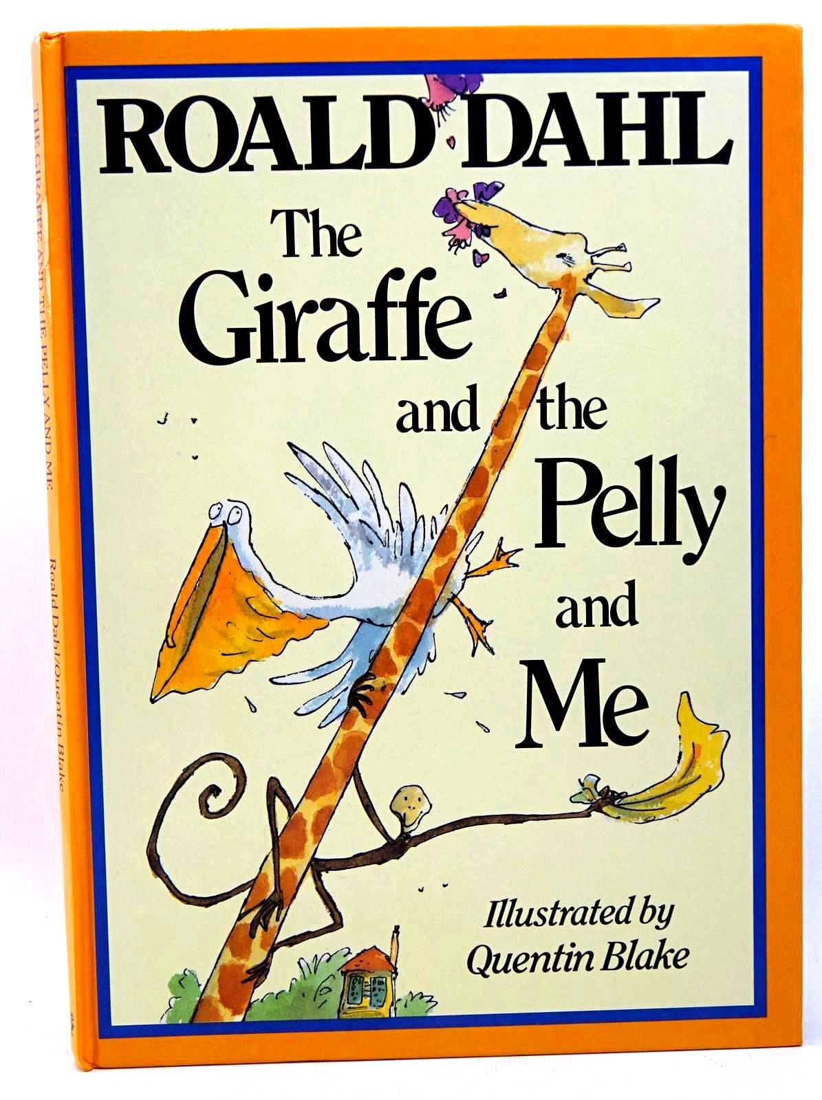 Photo of THE GIRAFFE AND THE PELLY AND ME written by Dahl, Roald illustrated by Blake, Quentin published by Jonathan Cape (STOCK CODE: 1317613)  for sale by Stella & Rose's Books